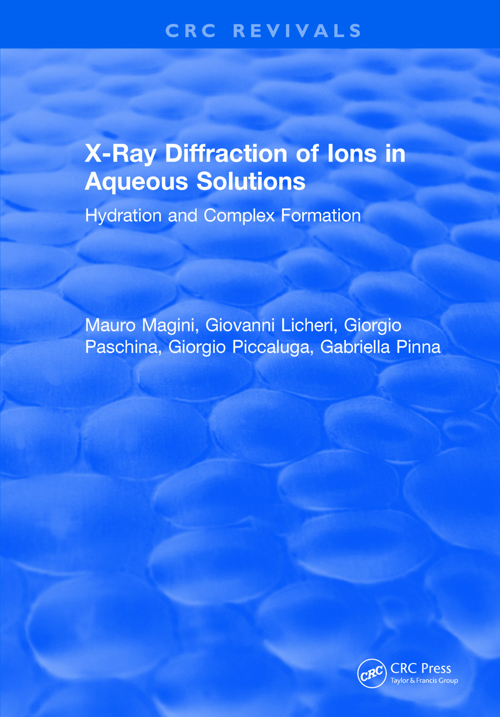 X-Ray Diffraction of Ions in Aqueous Solutions: Hydration and Complex Formation: 1st Edition (Hardback) book cover