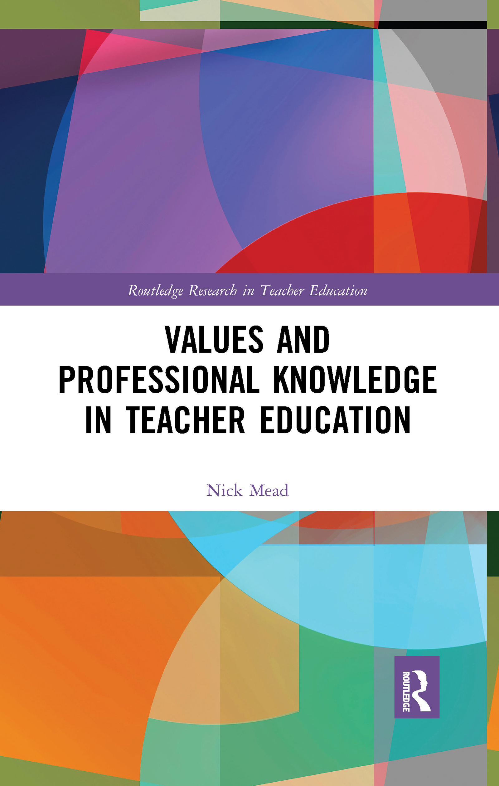 Values and Professional Knowledge in Teacher Education