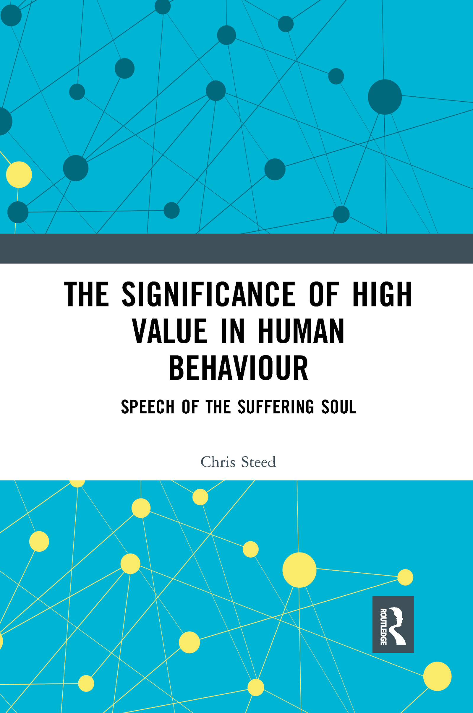 The Significance of High Value in Human Behaviour