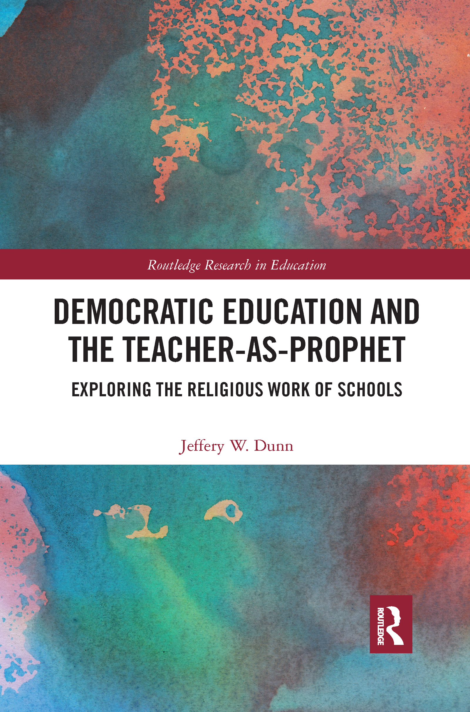 Democratic Education and the Teacher-As-Prophet