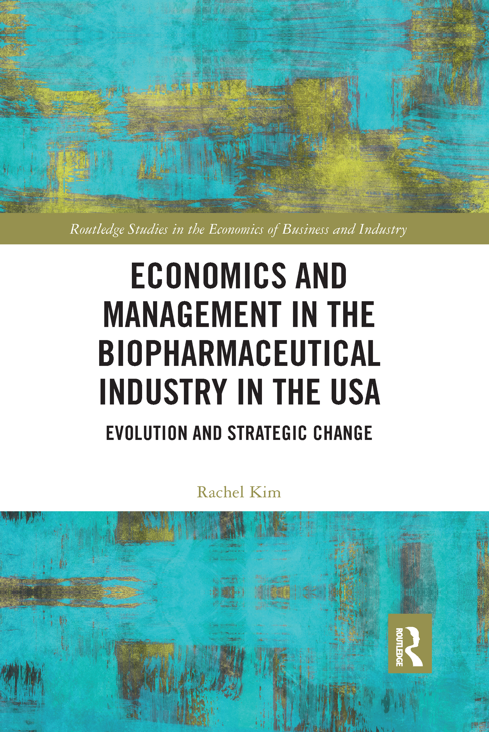 Economics and Management in the Biopharmaceutical Industry in the USA
