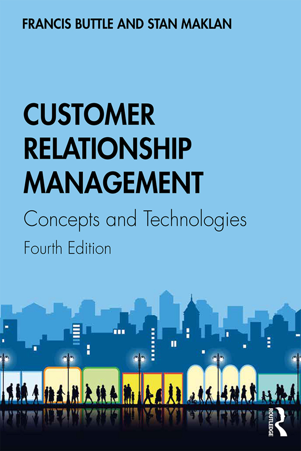 Customer Relationship Management: Concepts and Technologies book cover