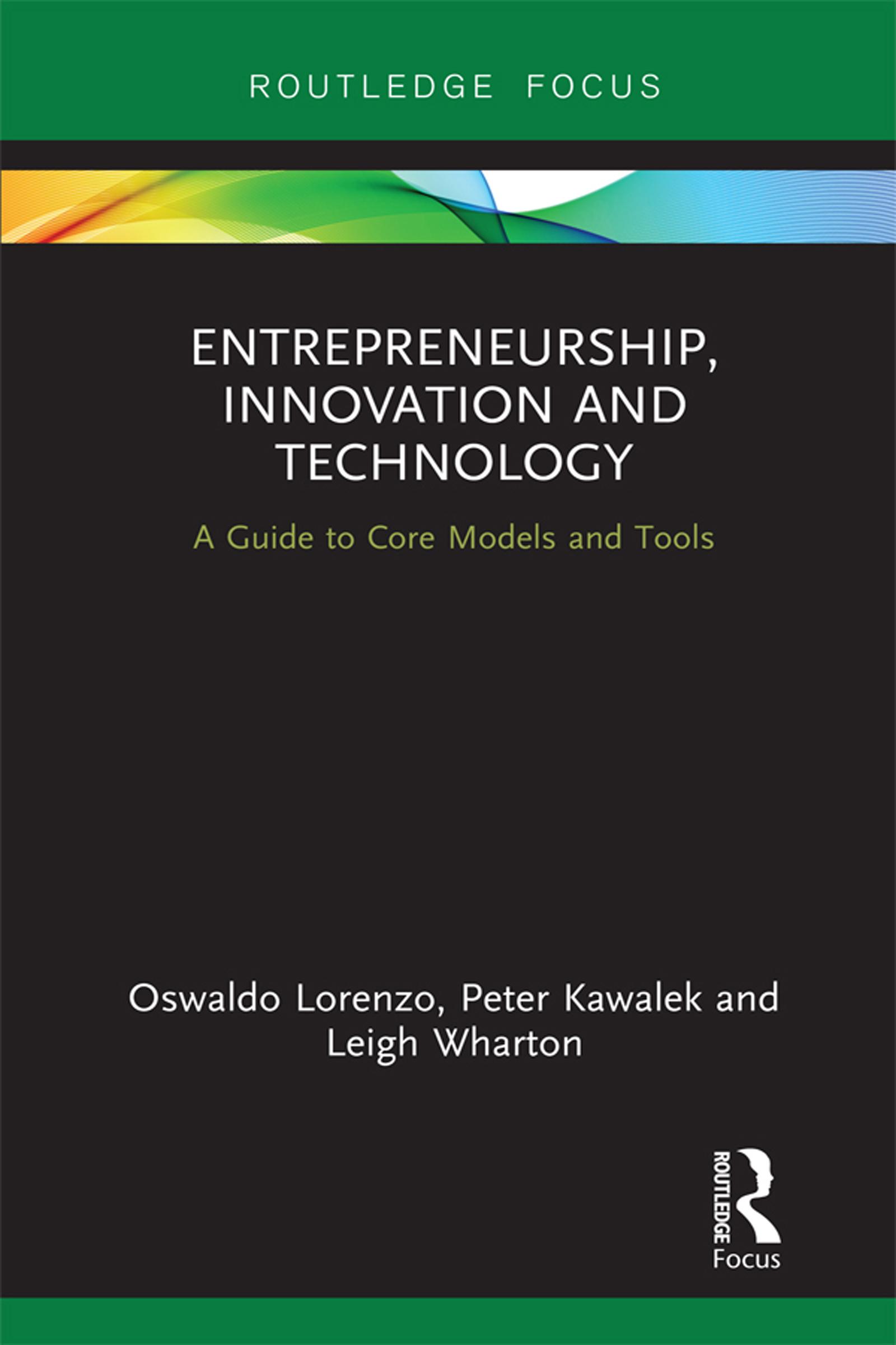 Entrepreneurship, Innovation and Technology
