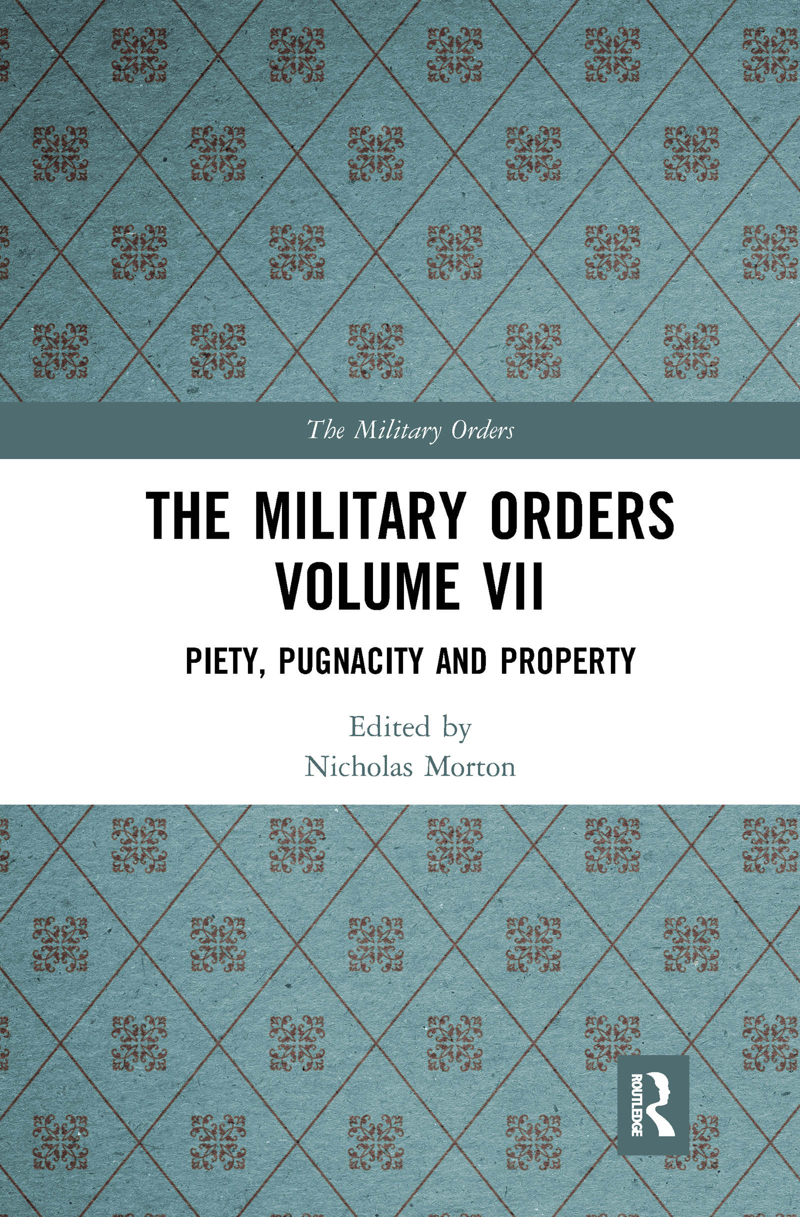 The Military Orders Volume VII