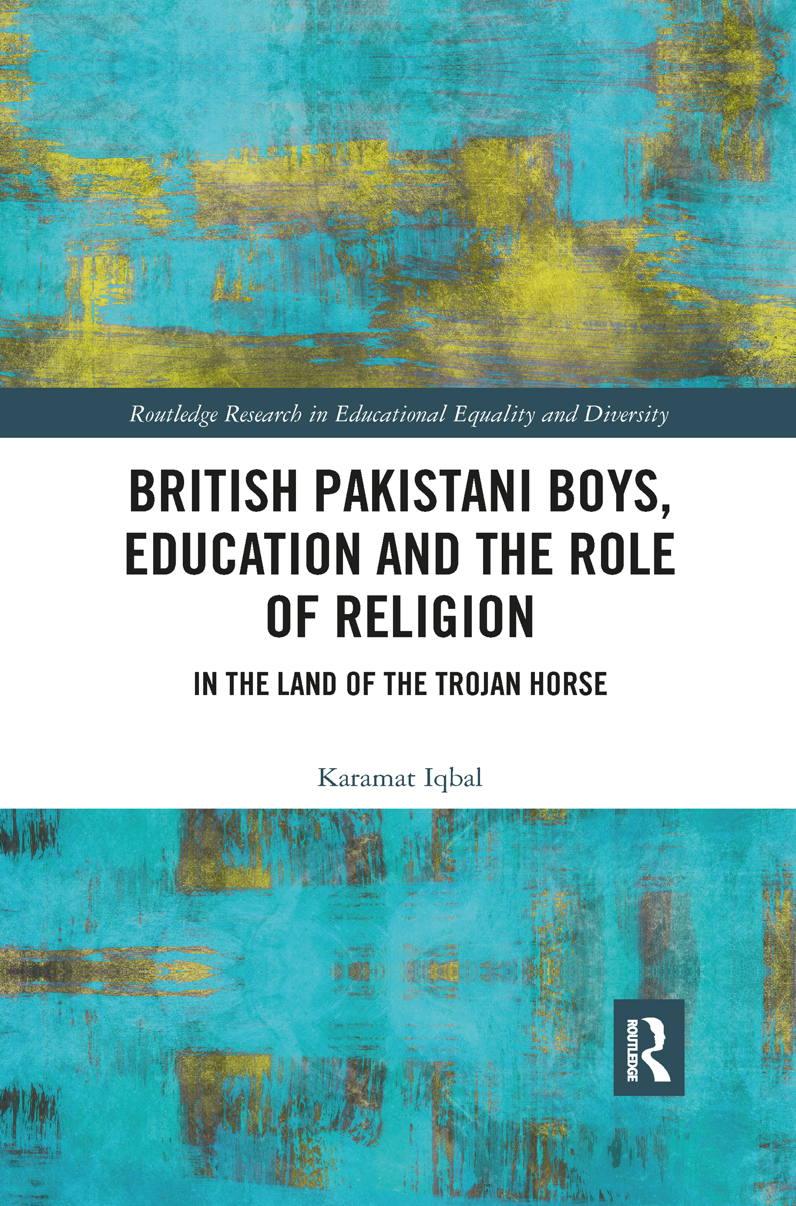 British Pakistani Boys, Education and the Role of Religion