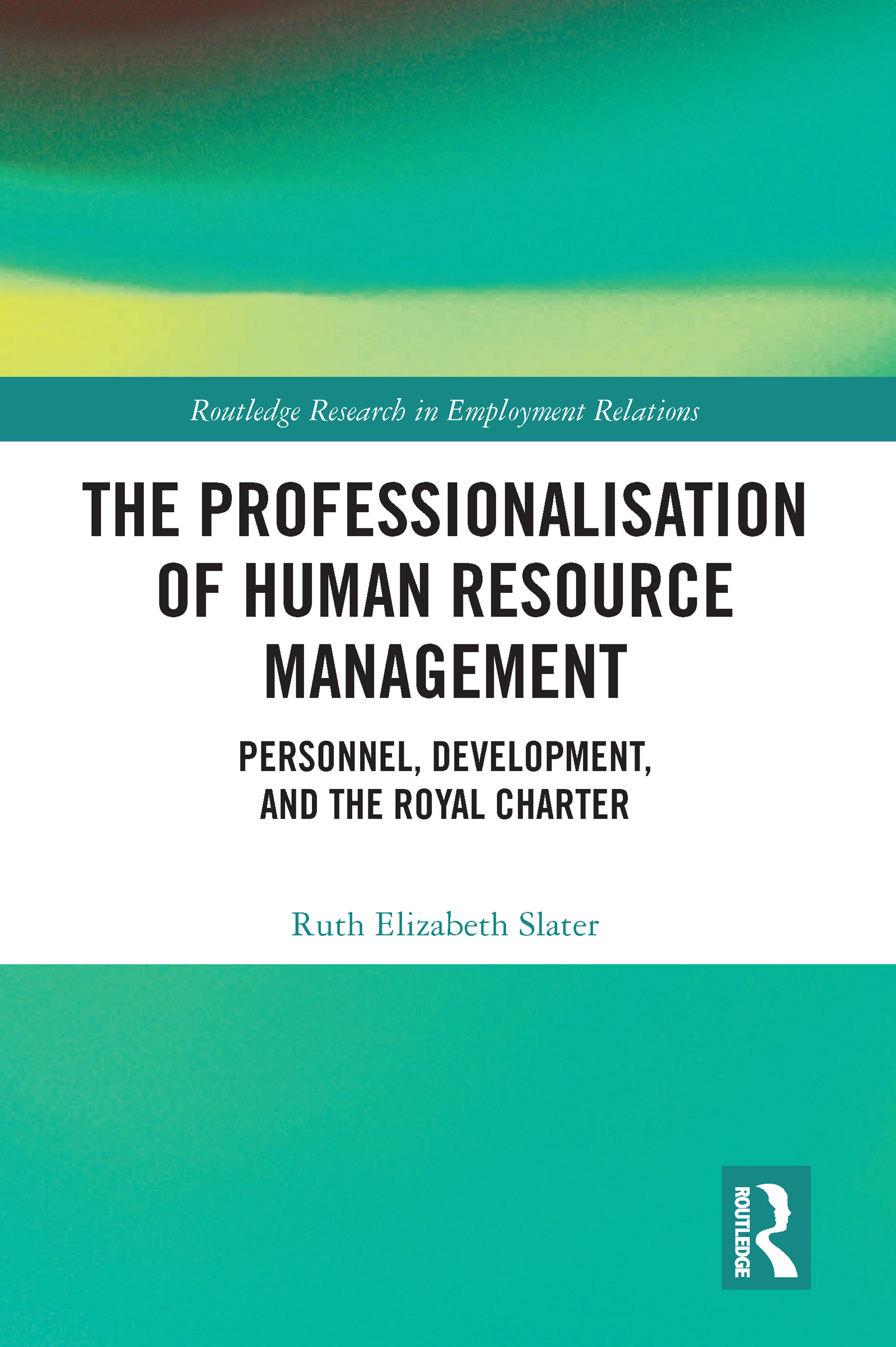 The Professionalisation of Human Resource Management