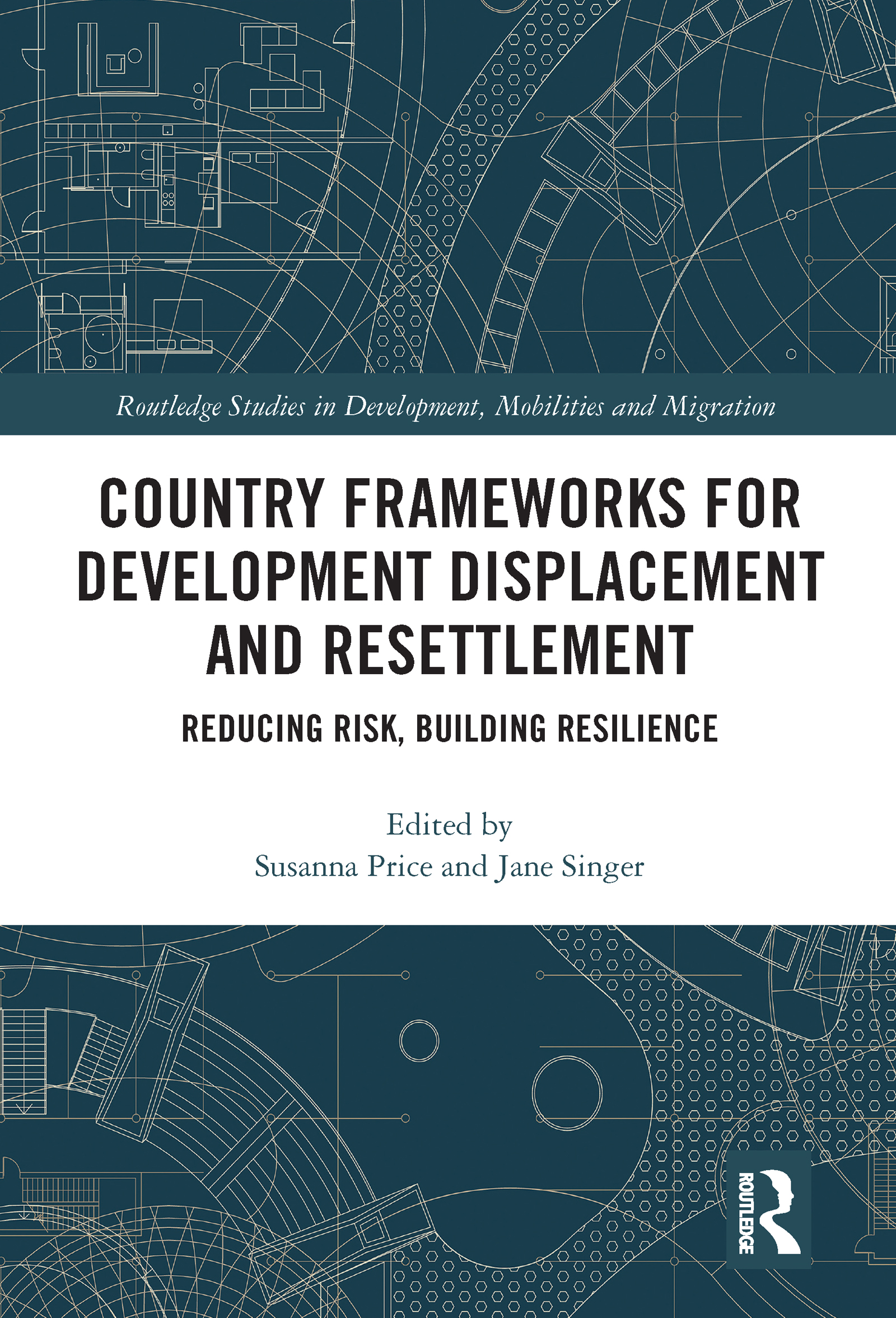 Country Frameworks for Development Displacement and Resettlement