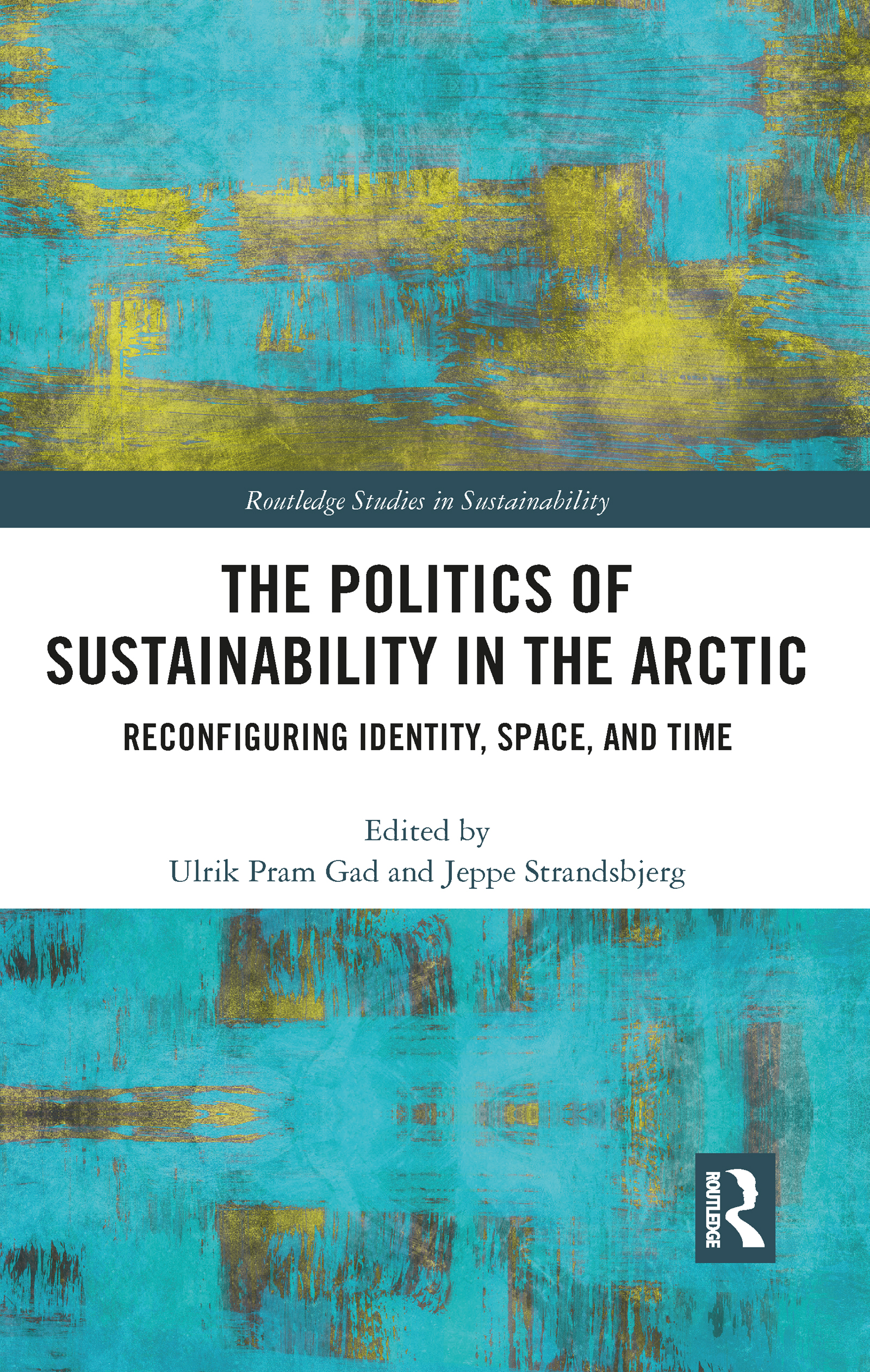The Politics of Sustainability in the Arctic