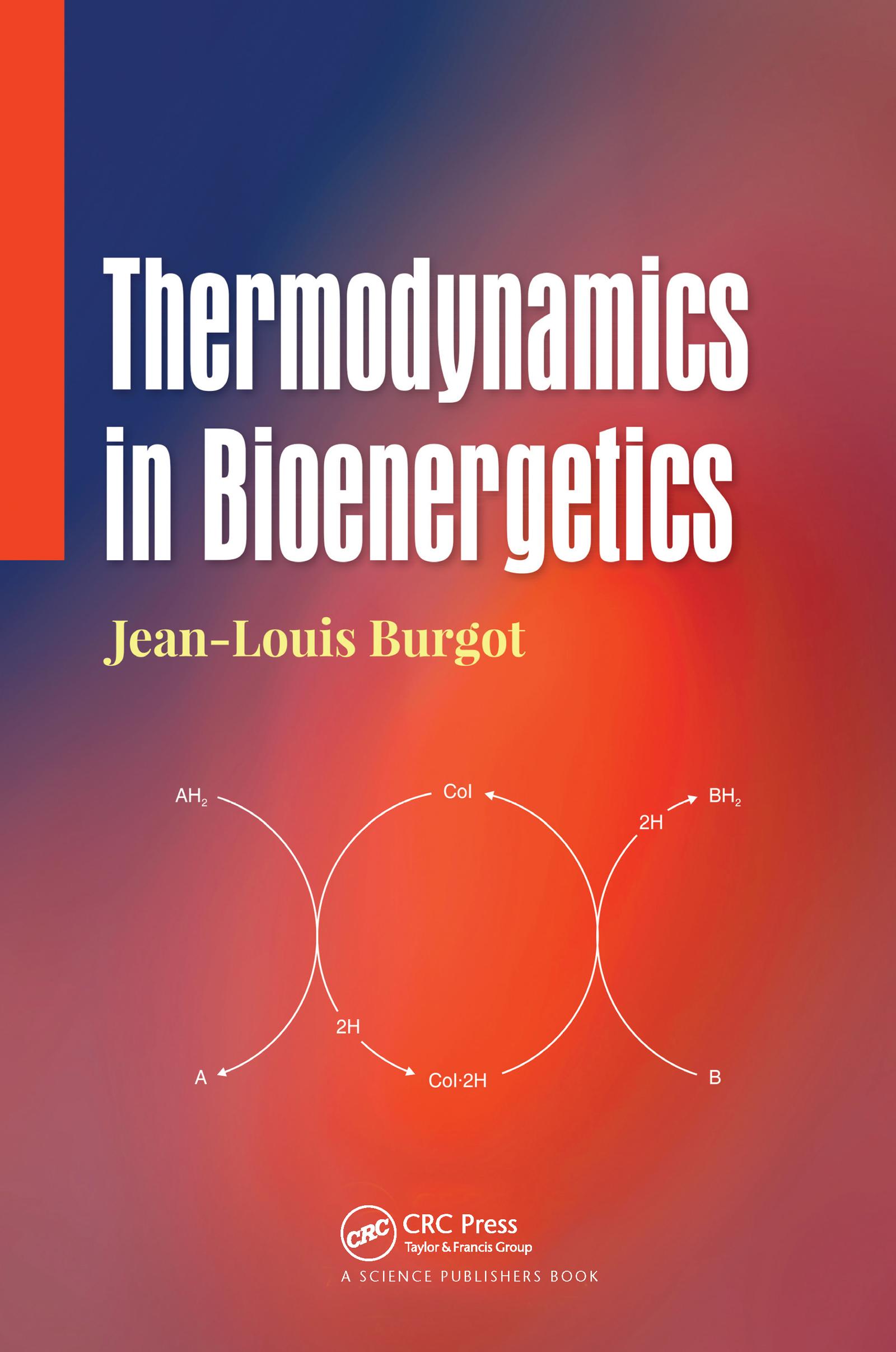 Thermodynamics in Bioenergetics