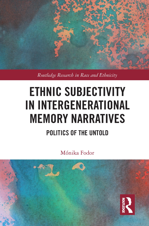 Ethnic Subjectivity in Intergenerational Memory Narratives