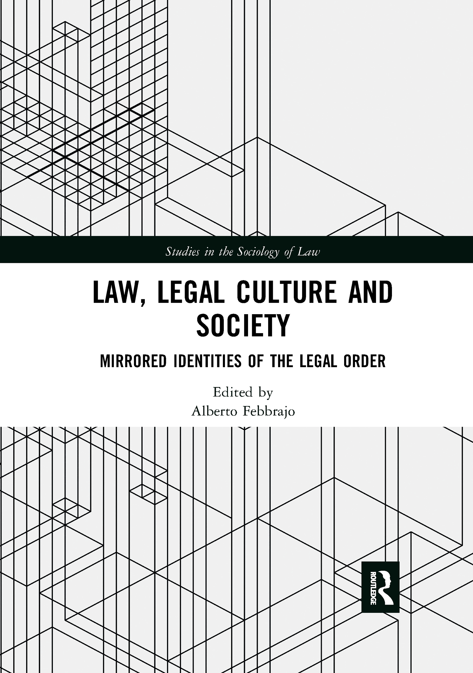 Law, Legal Culture and Society