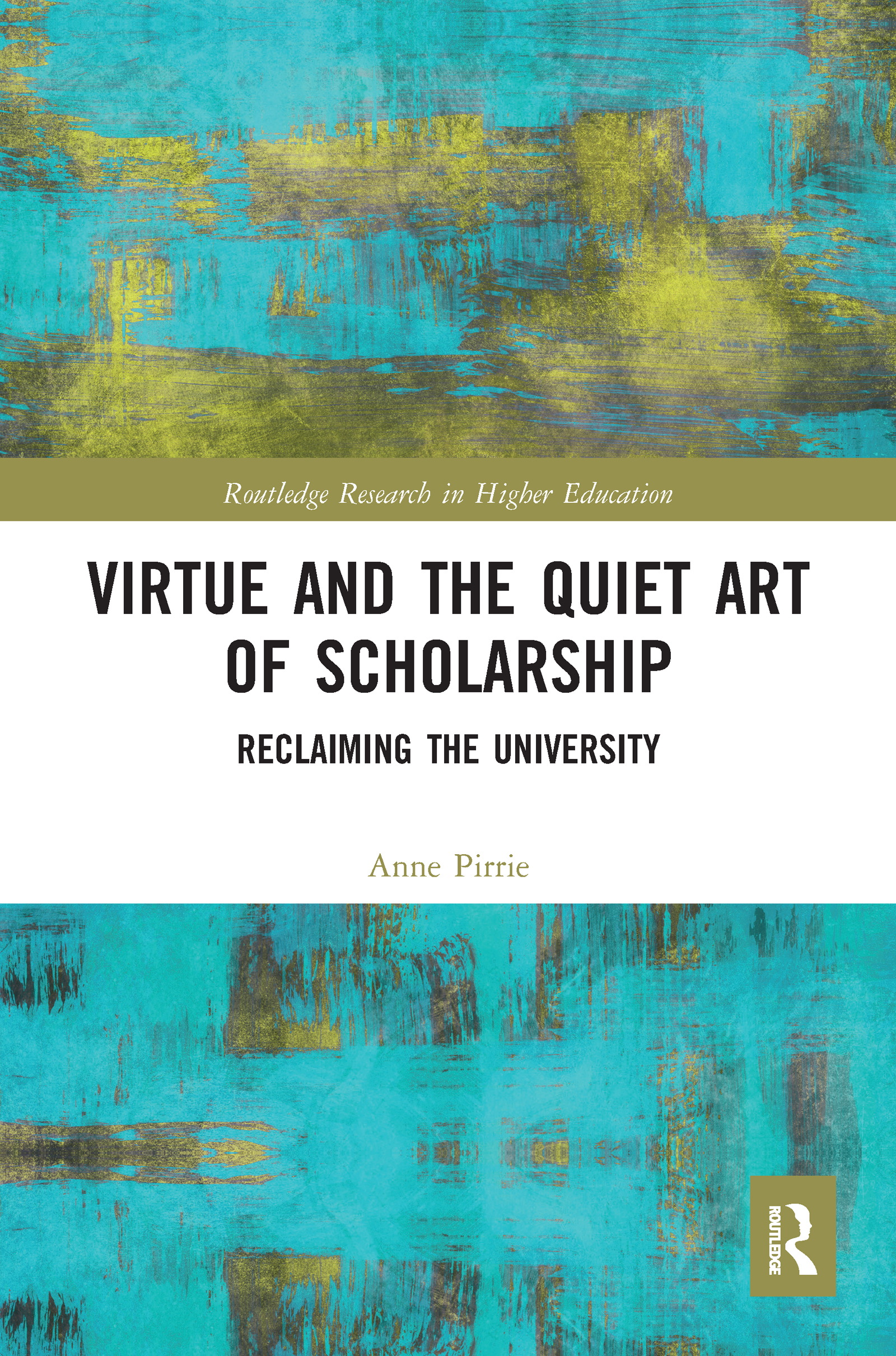 Virtue and the Quiet Art of Scholarship