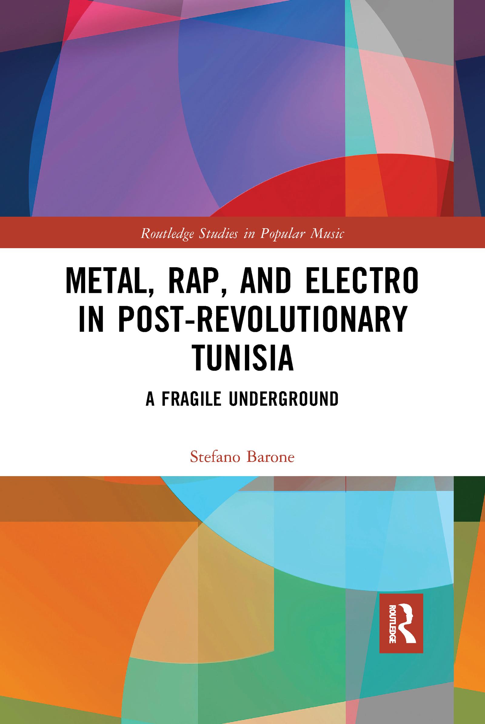 Metal, Rap, and Electro in Post-Revolutionary Tunisia