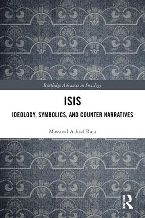 ISIS: Ideology, Symbolics, and Counter Narratives book cover