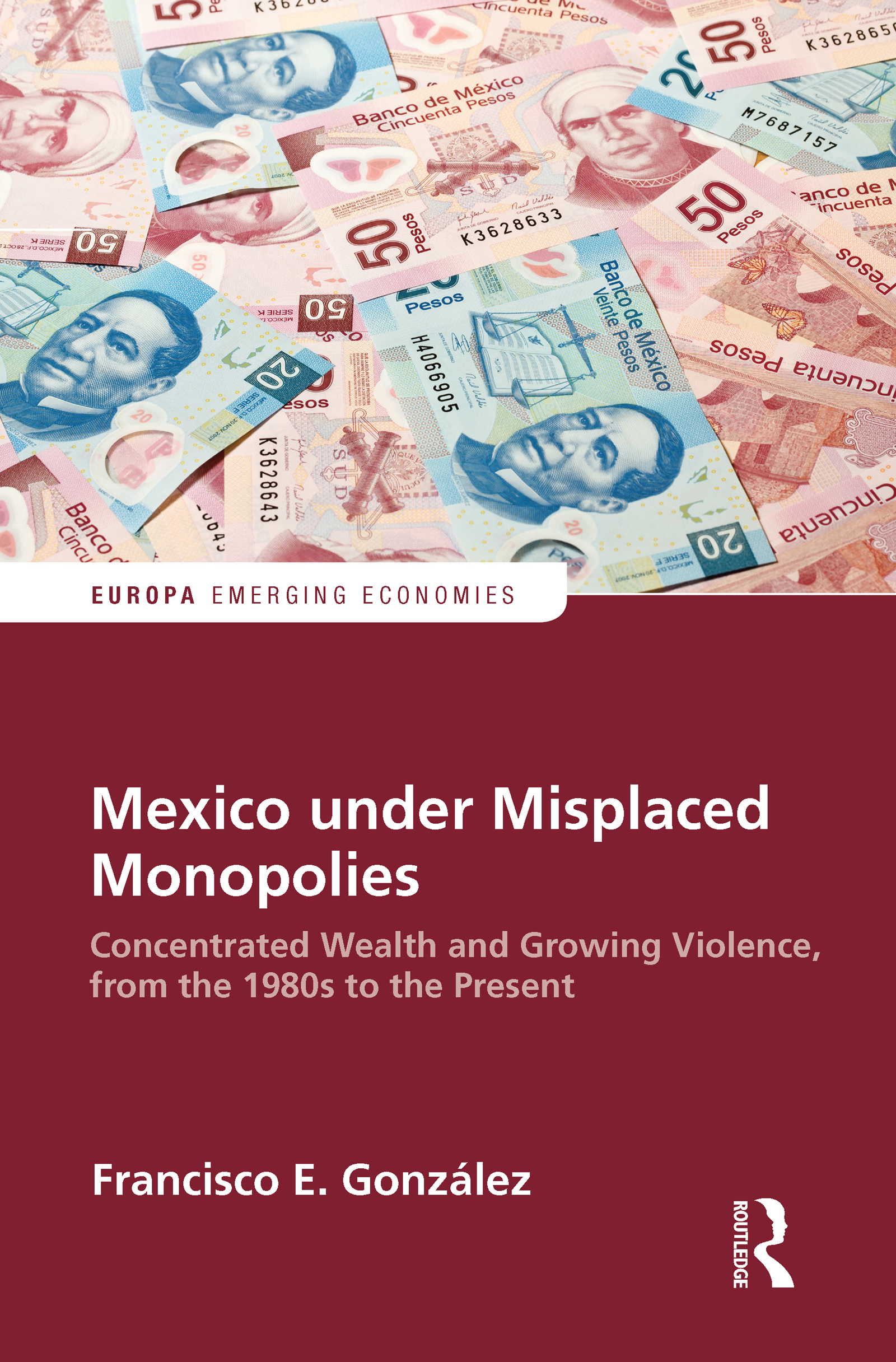 Mexico under Misplaced Monopolies