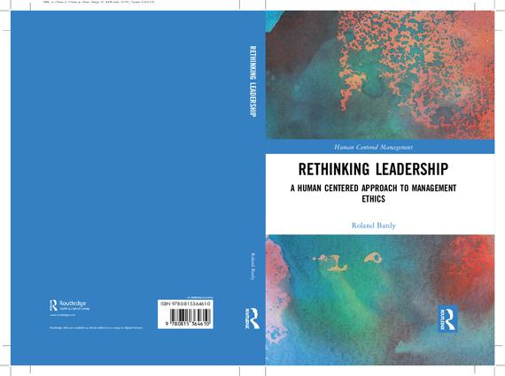 Rethinking Leadership: A Human Centered Approach to Management Ethics book cover