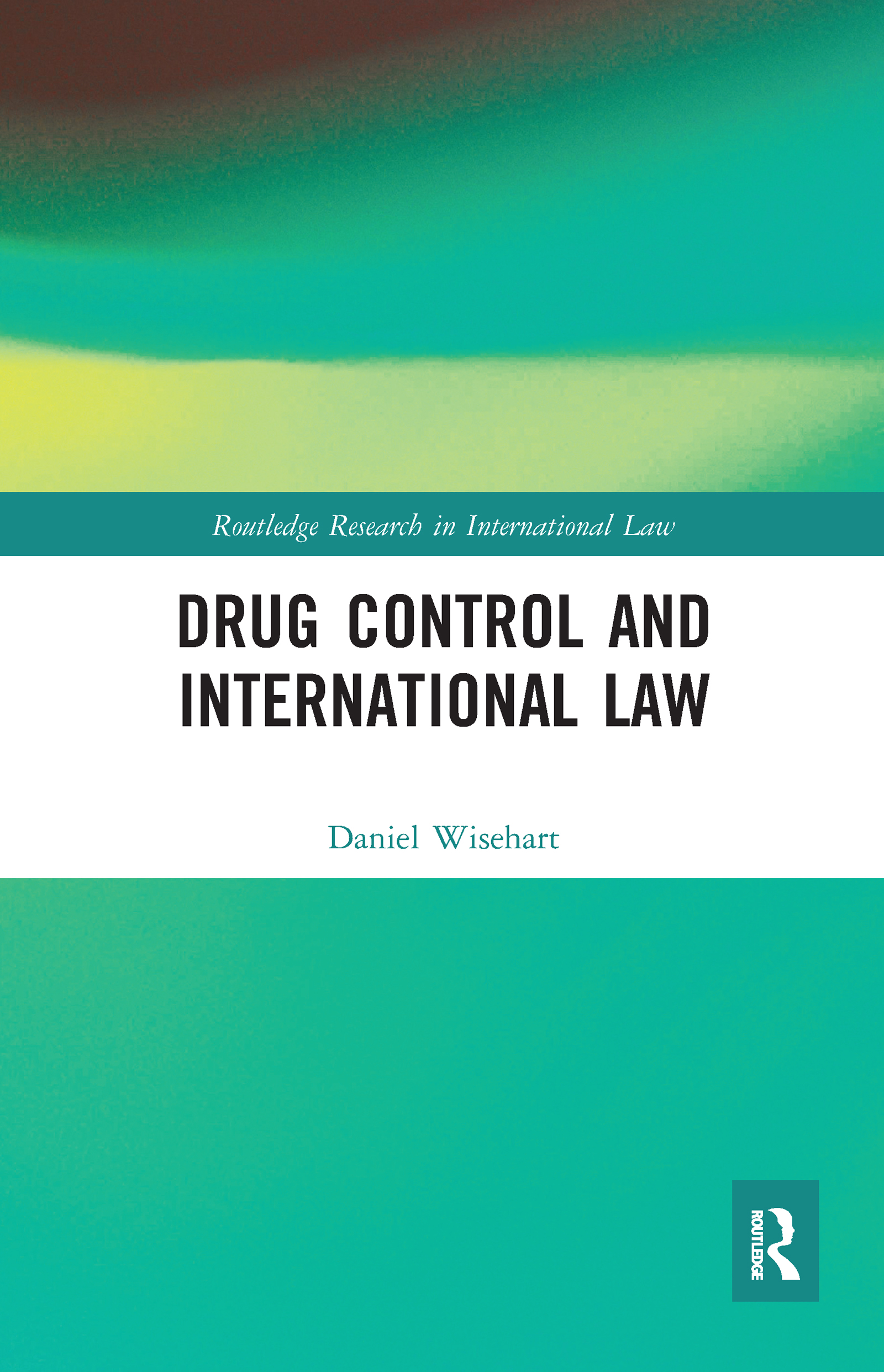 Drug Control and International Law
