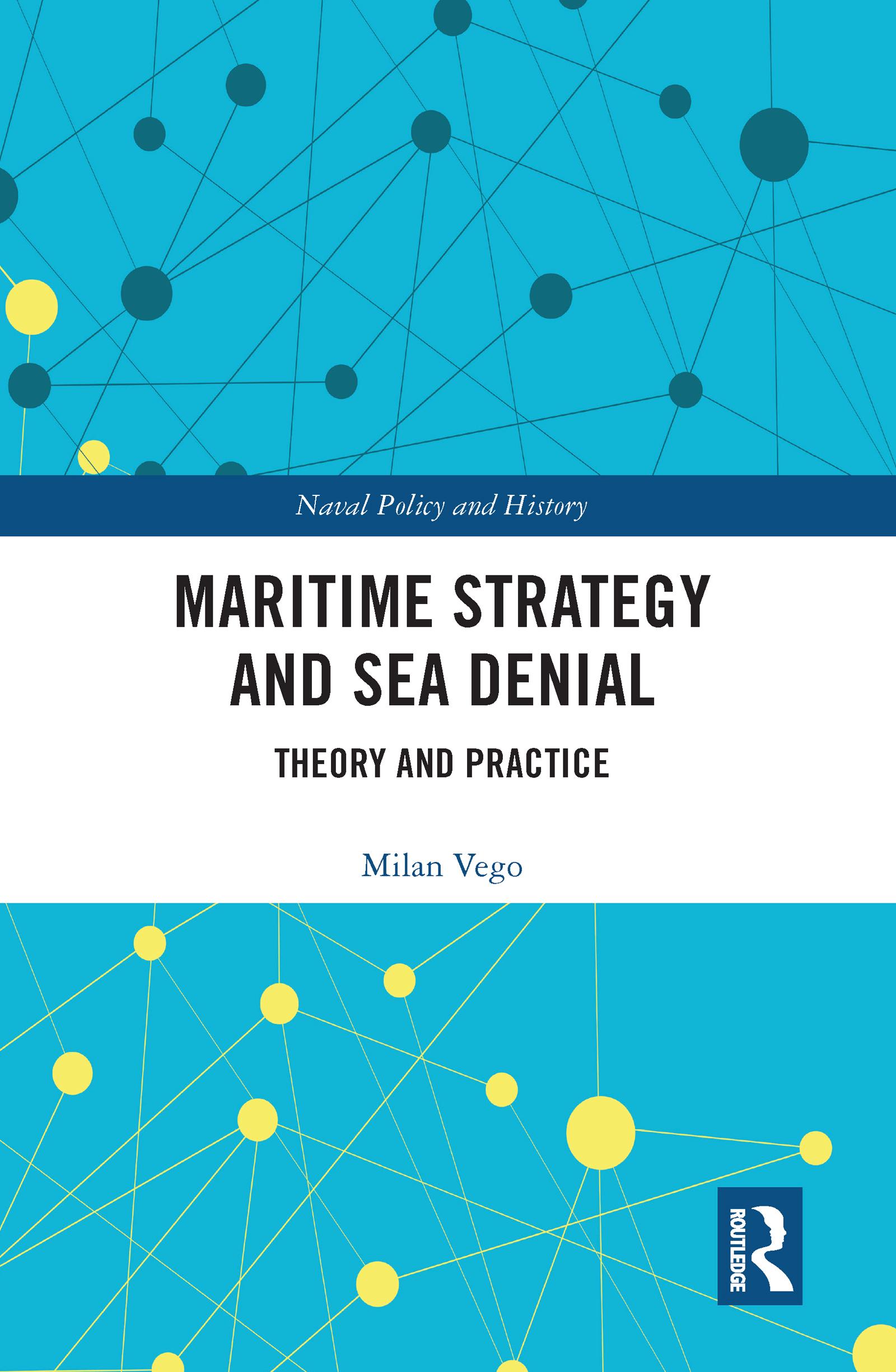 Maritime Strategy and Sea Denial