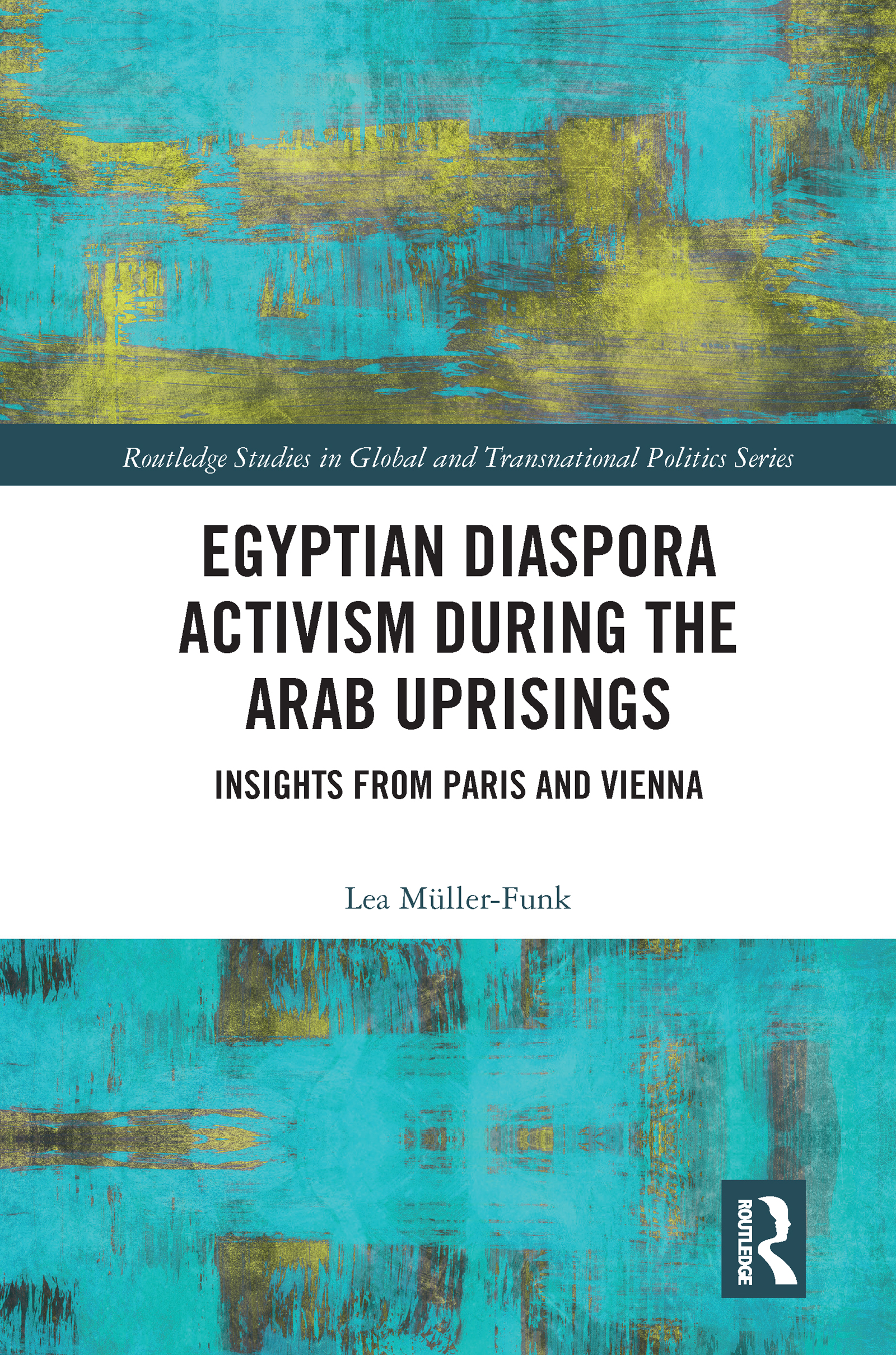 Egyptian Diaspora Activism During the Arab Uprisings