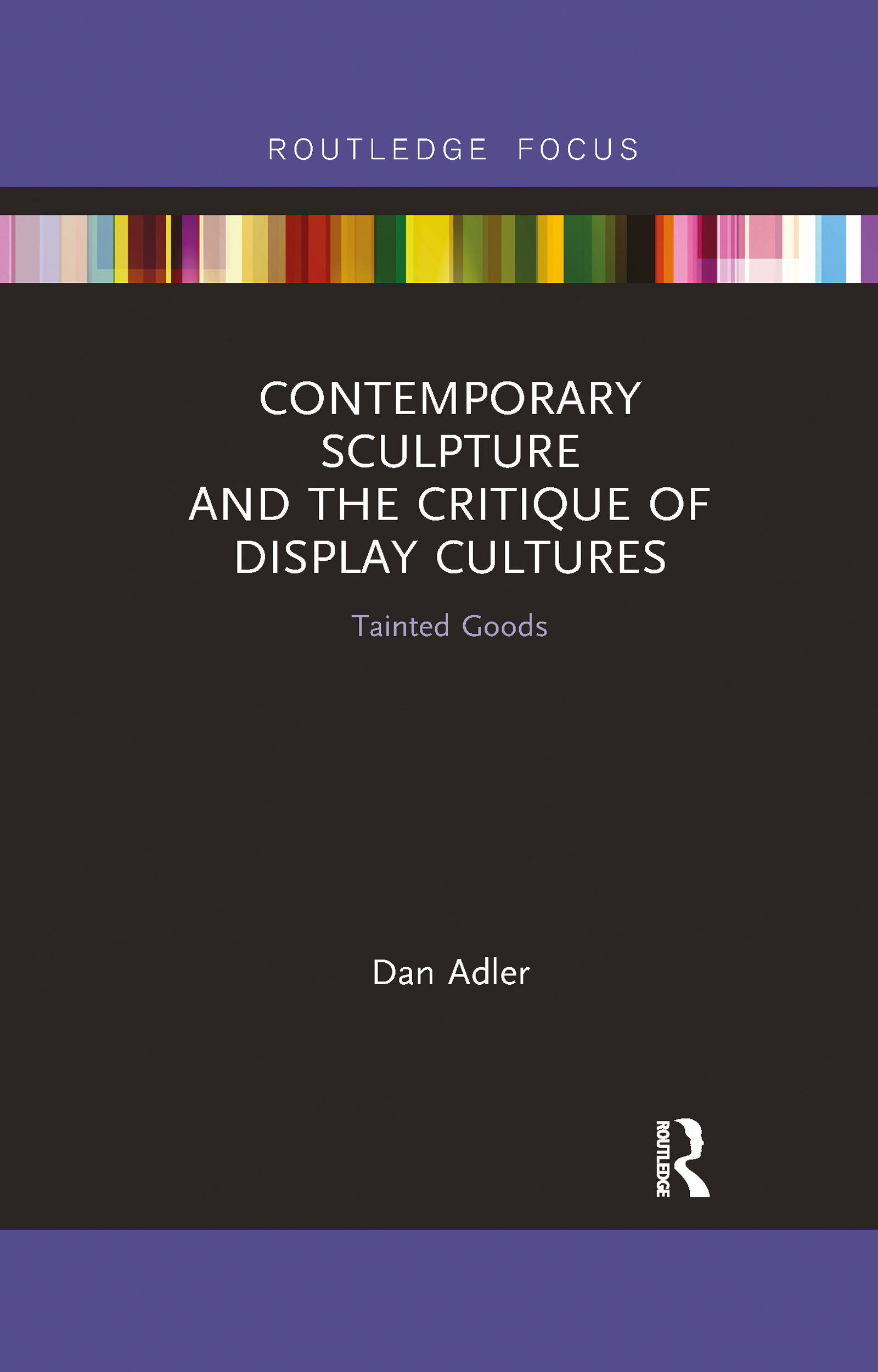 Contemporary Sculpture and the Critique of Display Cultures
