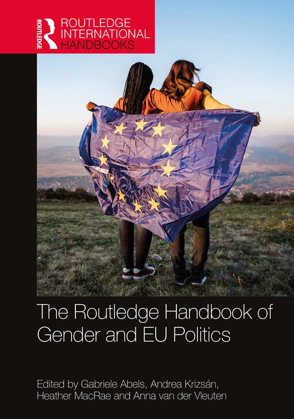 The Routledge Handbook of Gender and EU Politics