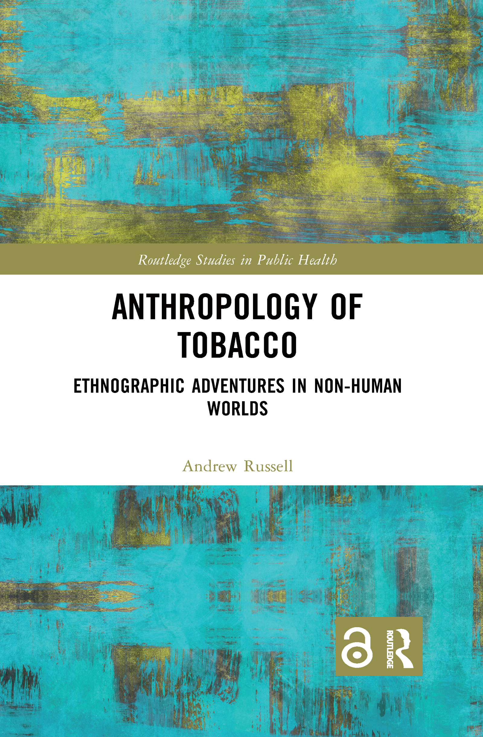 Anthropology of Tobacco [Open Access]