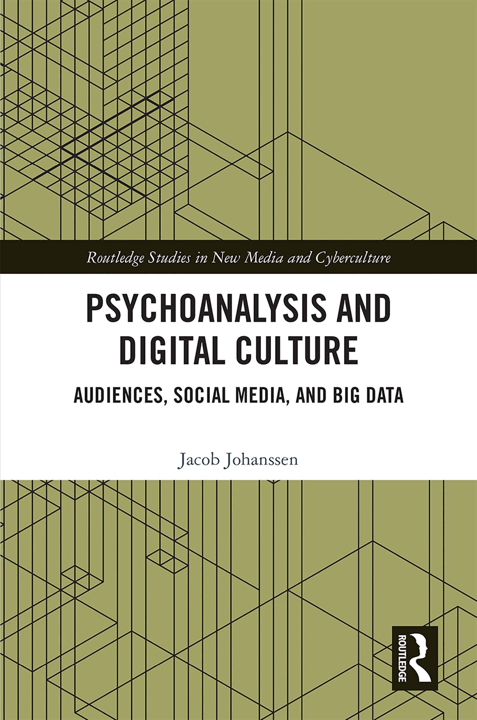 Psychoanalysis and Digital Culture