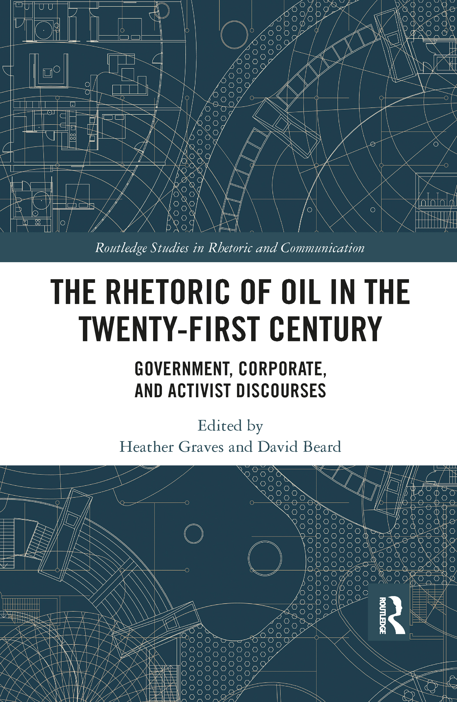 The Rhetoric of Oil in the Twenty-First Century
