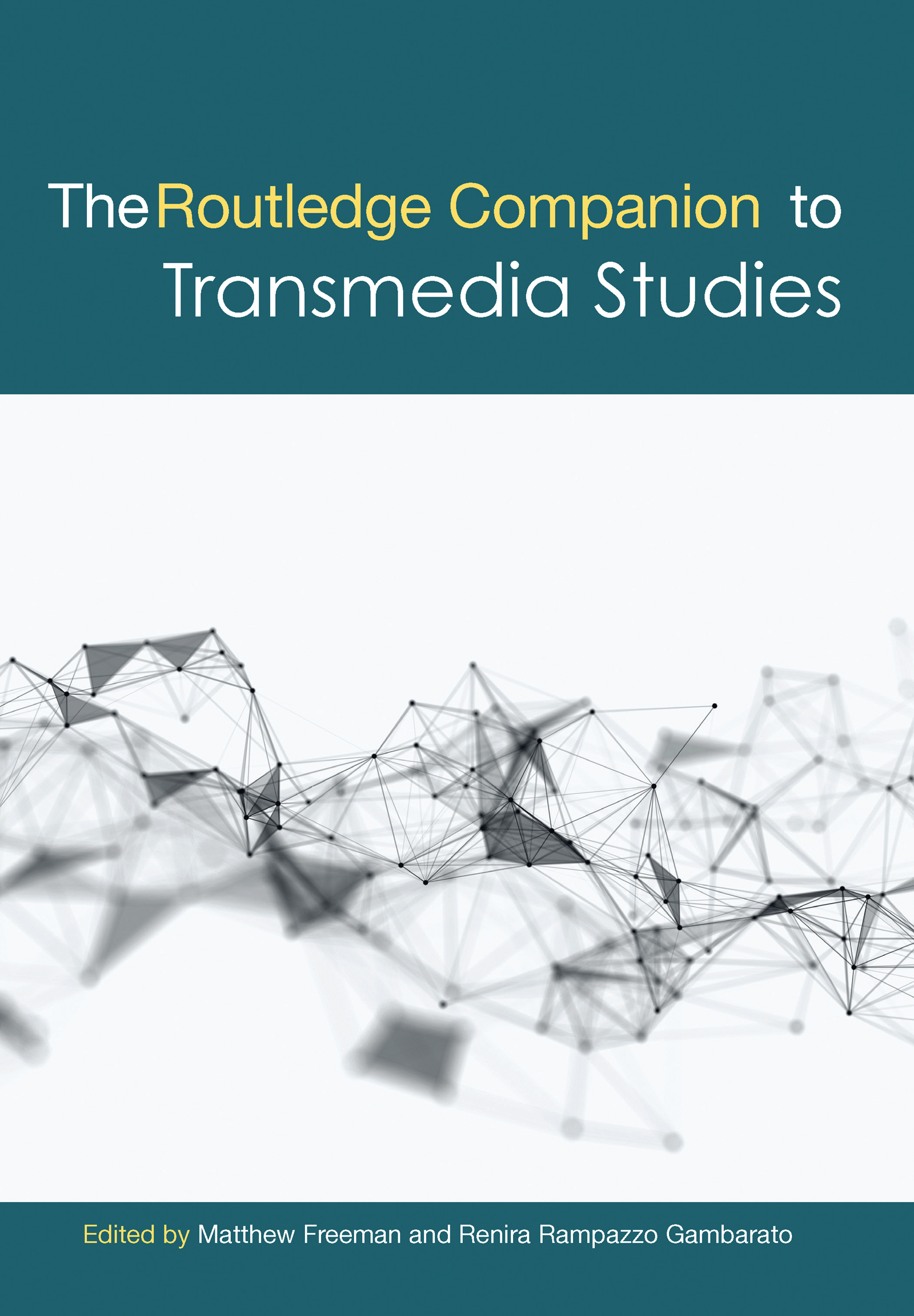 The Routledge Companion to Transmedia Studies