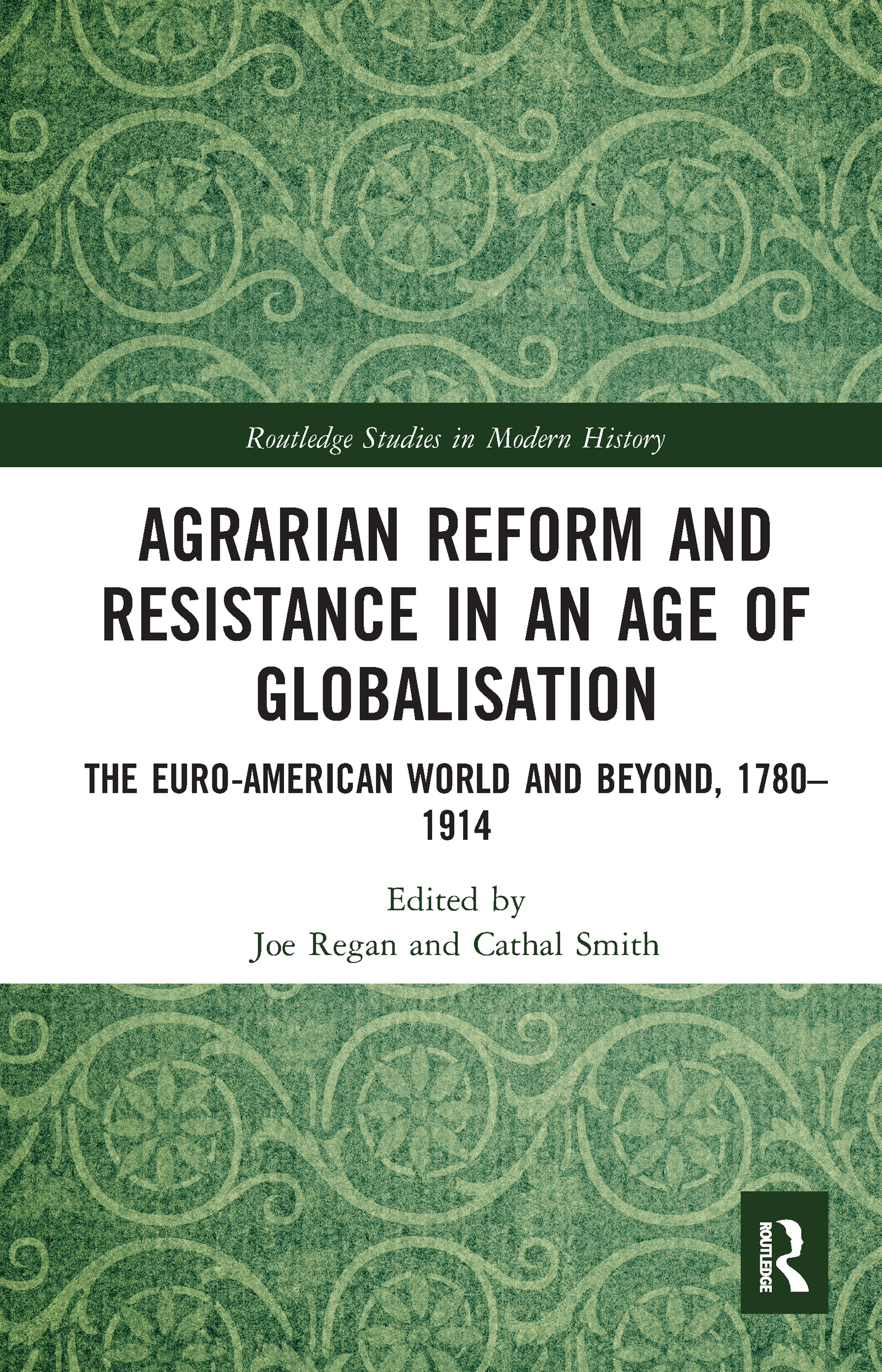Agrarian Reform and Resistance in an Age of Globalisation