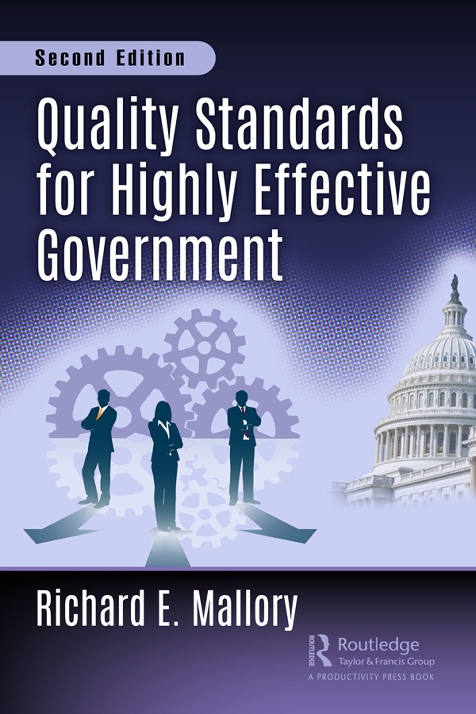 Quality Standards for Highly Effective Government