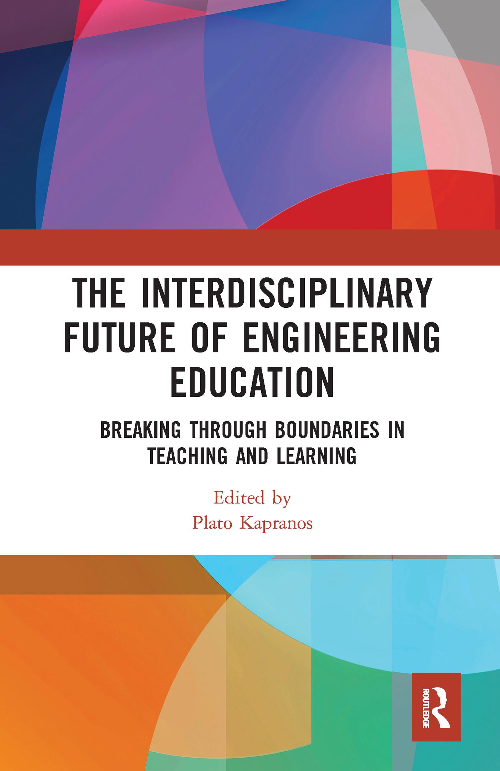 The Interdisciplinary Future of Engineering Education