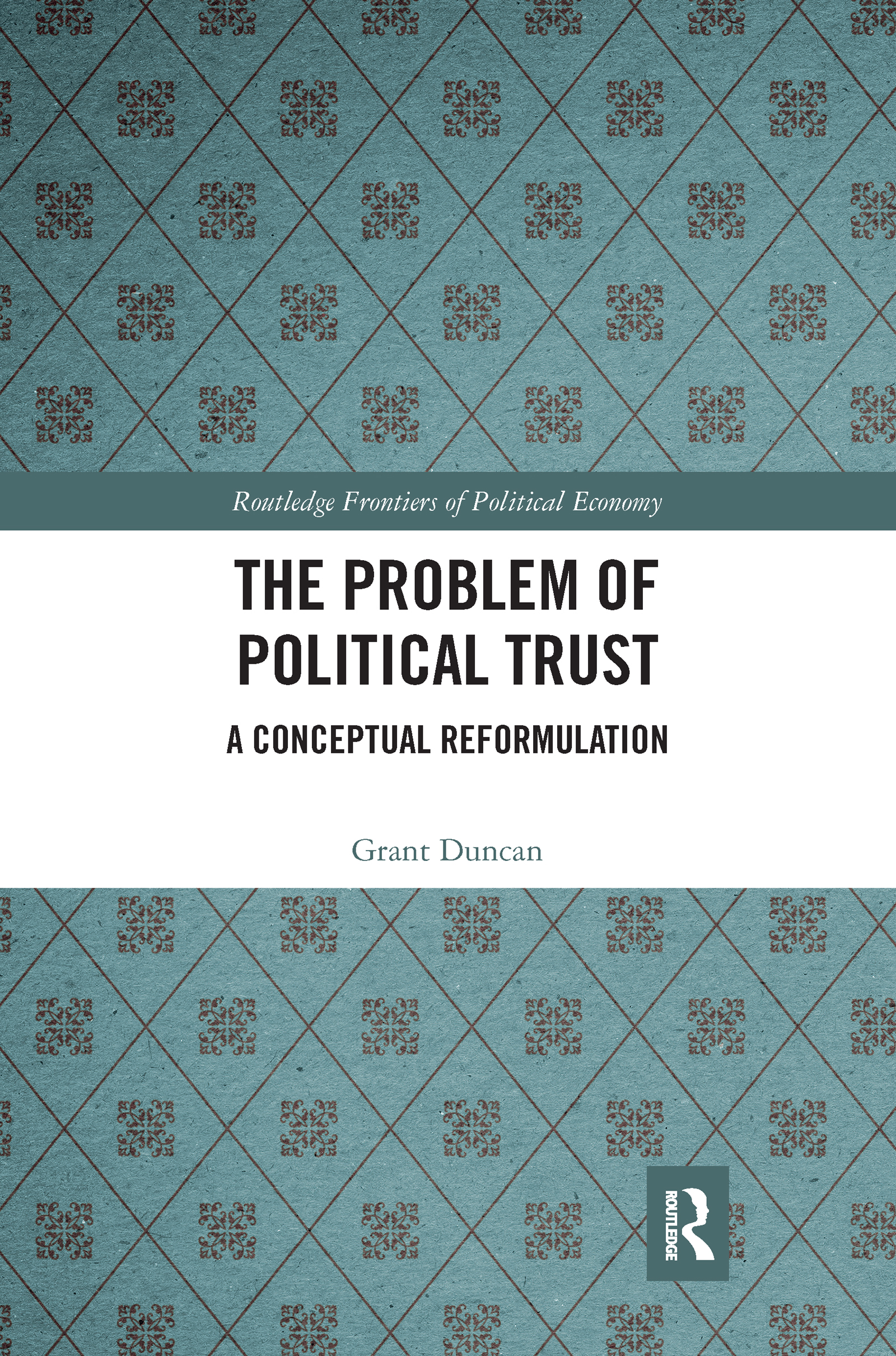 The Problem of Political Trust