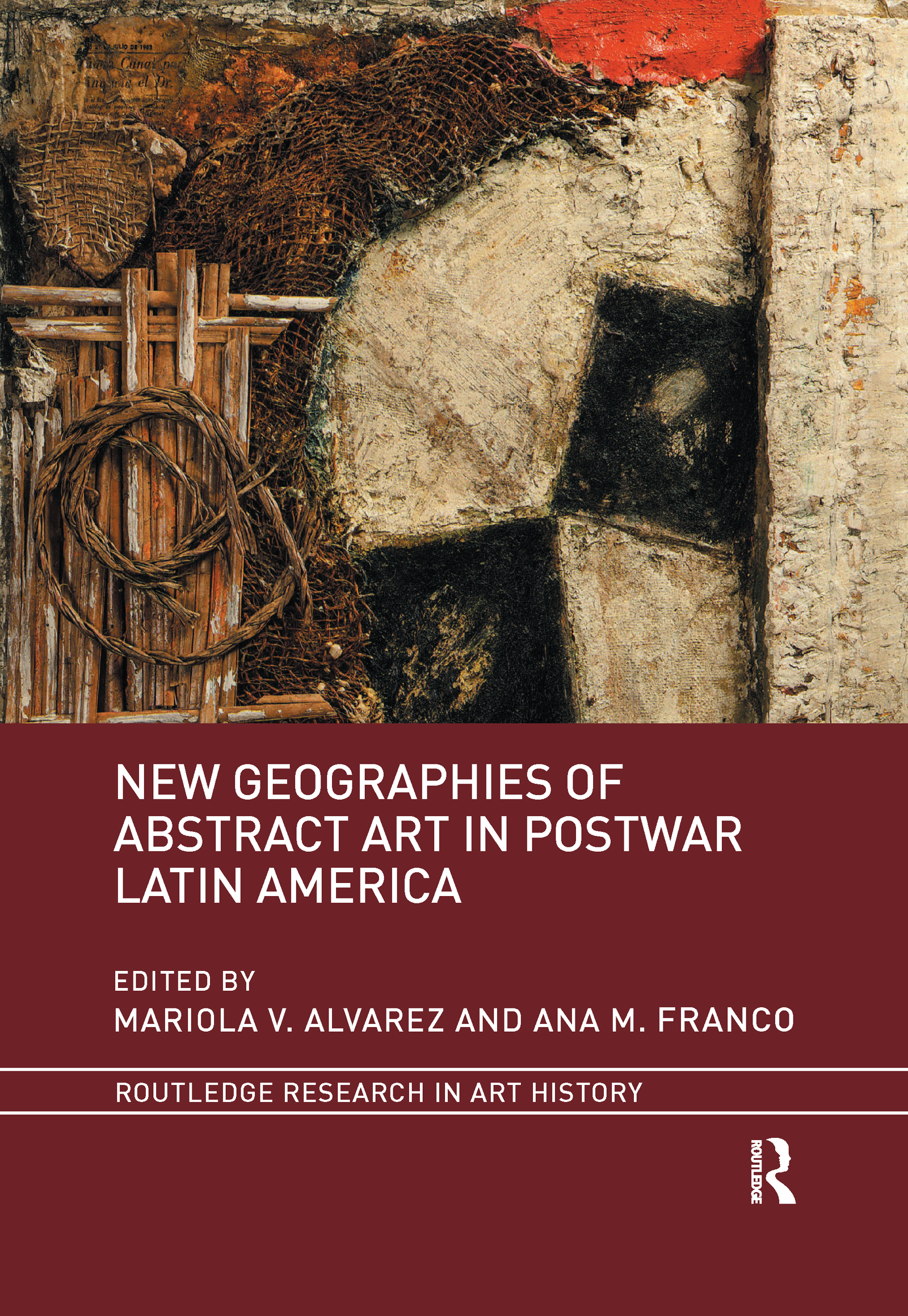 New Geographies of Abstract Art in Postwar Latin America