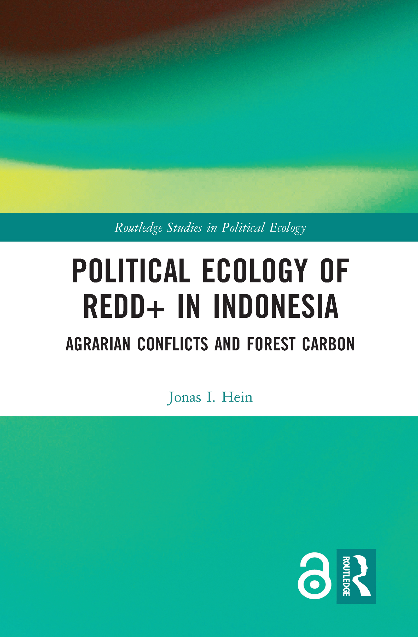 Political Ecology of REDD+ in Indonesia (Open Access)