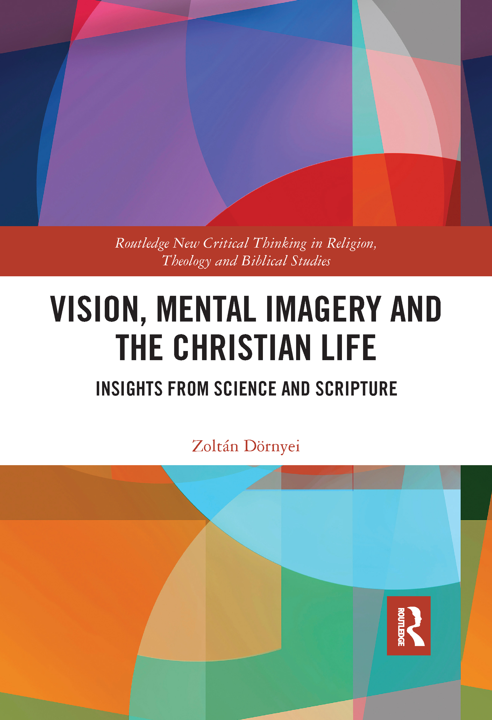 Vision, Mental Imagery and the Christian Life