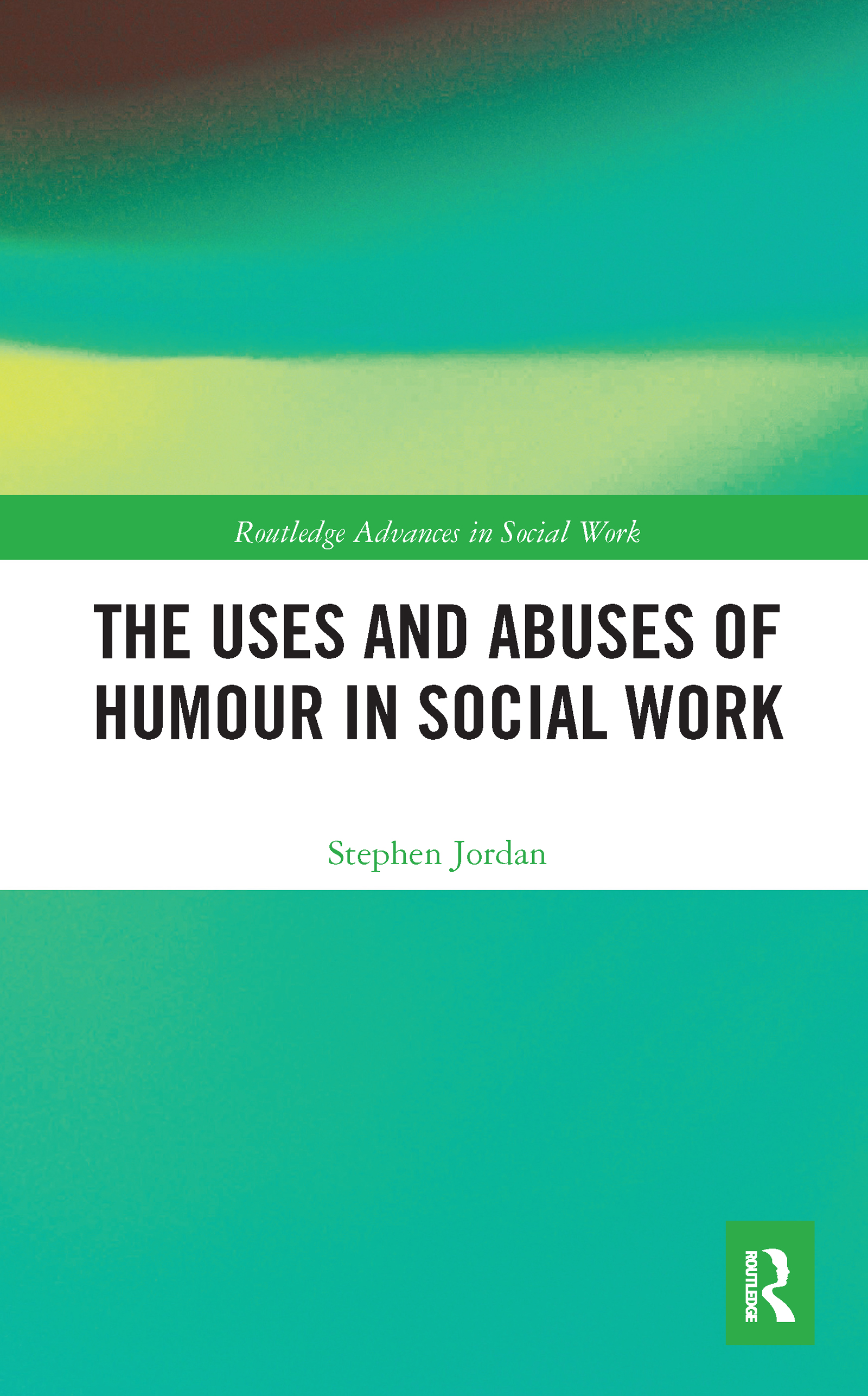 The Uses and Abuses of Humour in Social Work