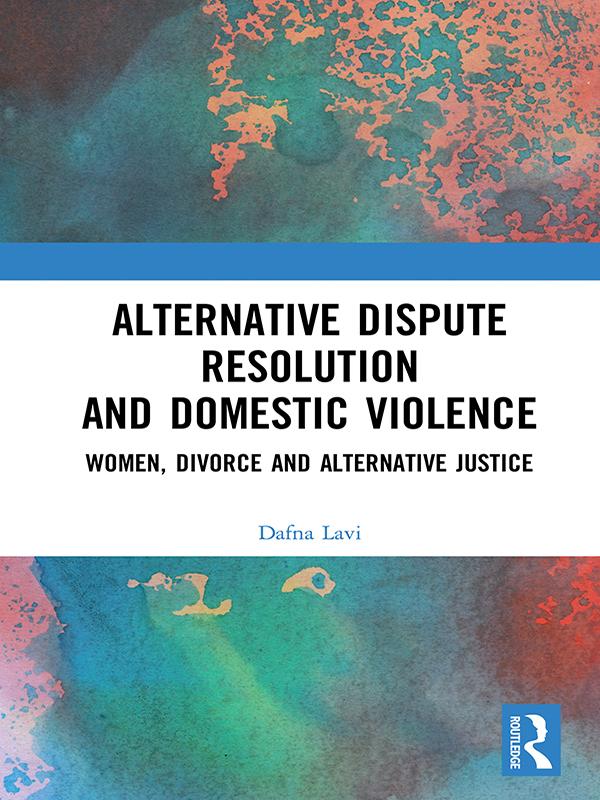 Alternative Dispute Resolution and Domestic Violence