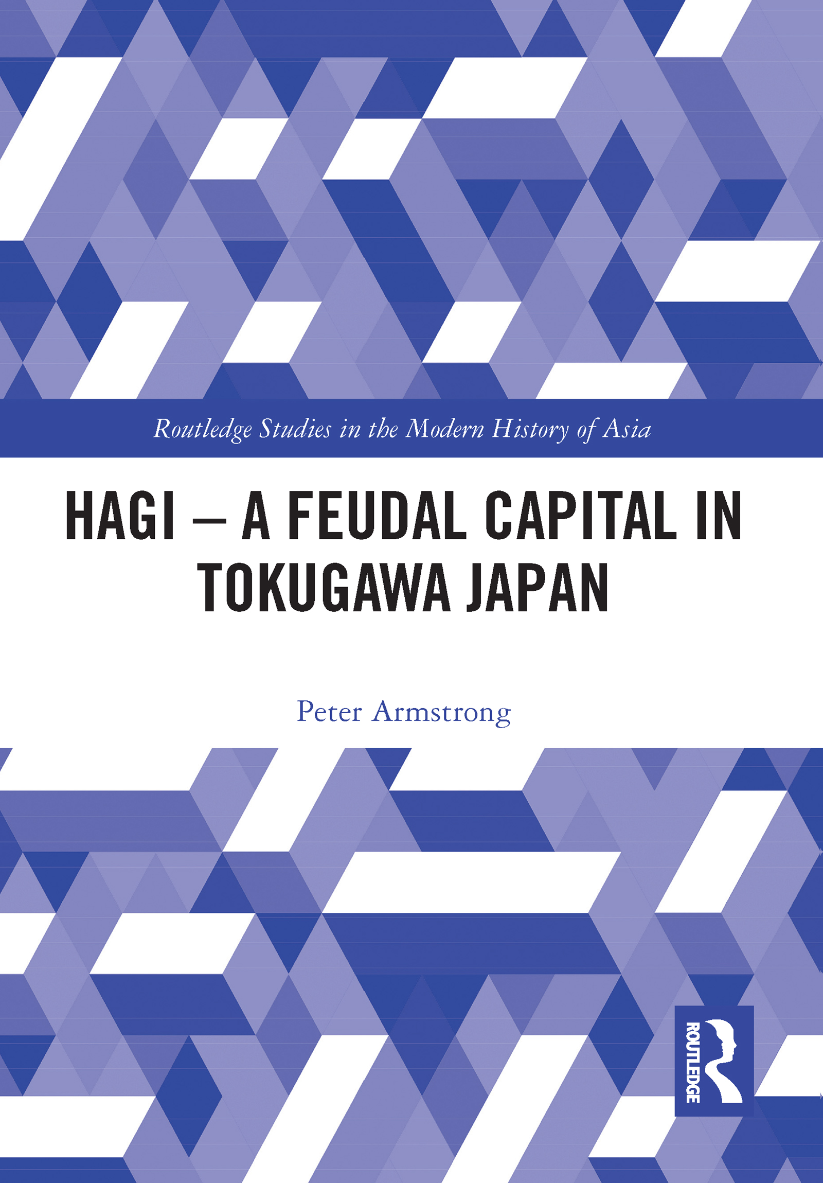 Hagi - A Feudal Capital in Tokugawa Japan