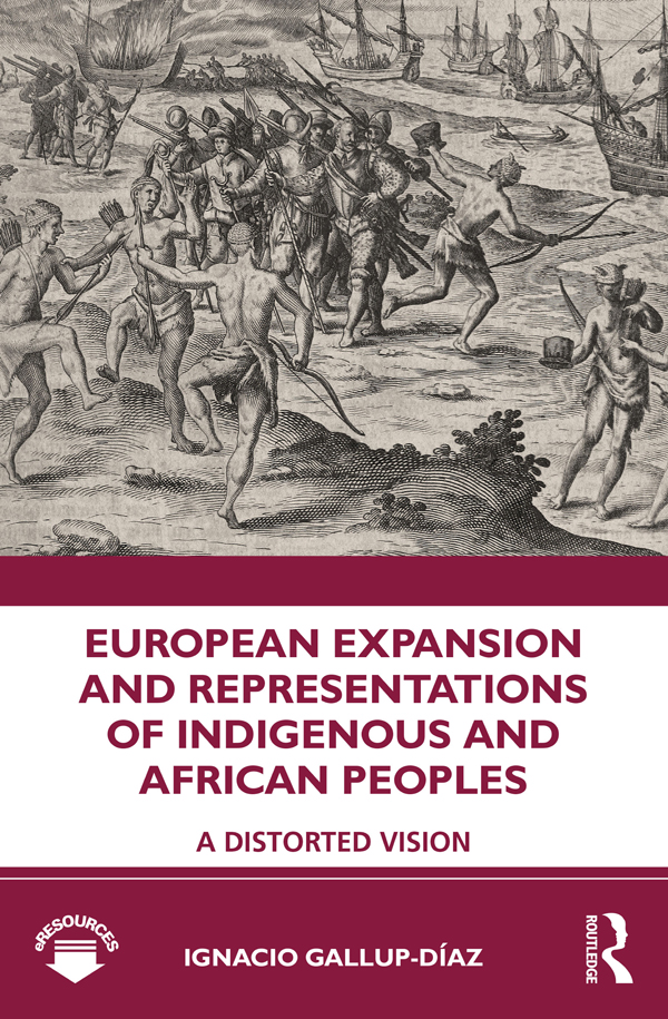 European Expansion and Representations of Indigenous and African Peoples: A Distorted Vision book cover