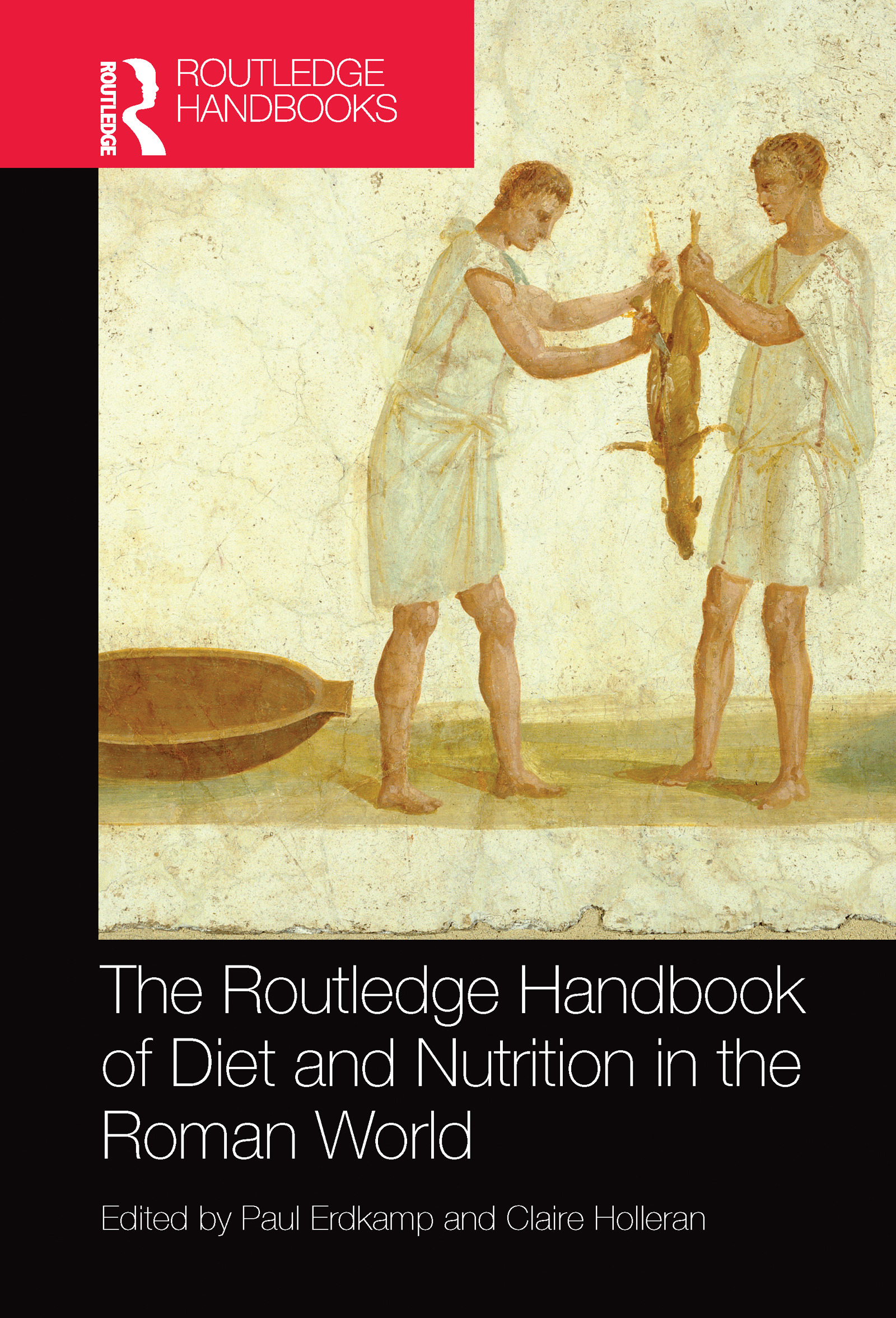 The Routledge Handbook of Diet and Nutrition in the Roman World