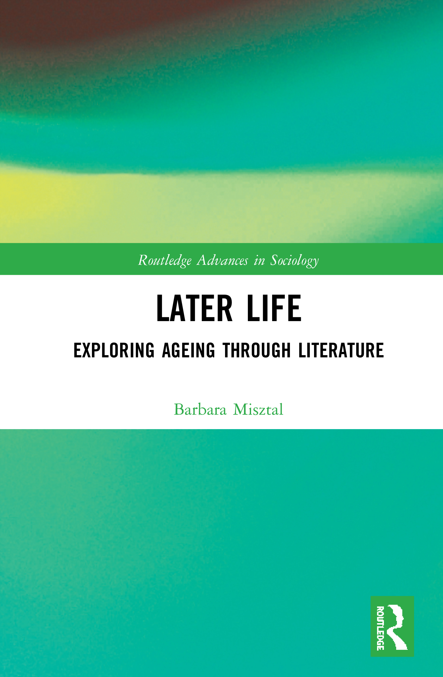 Later Life: Exploring Aging through Literature book cover