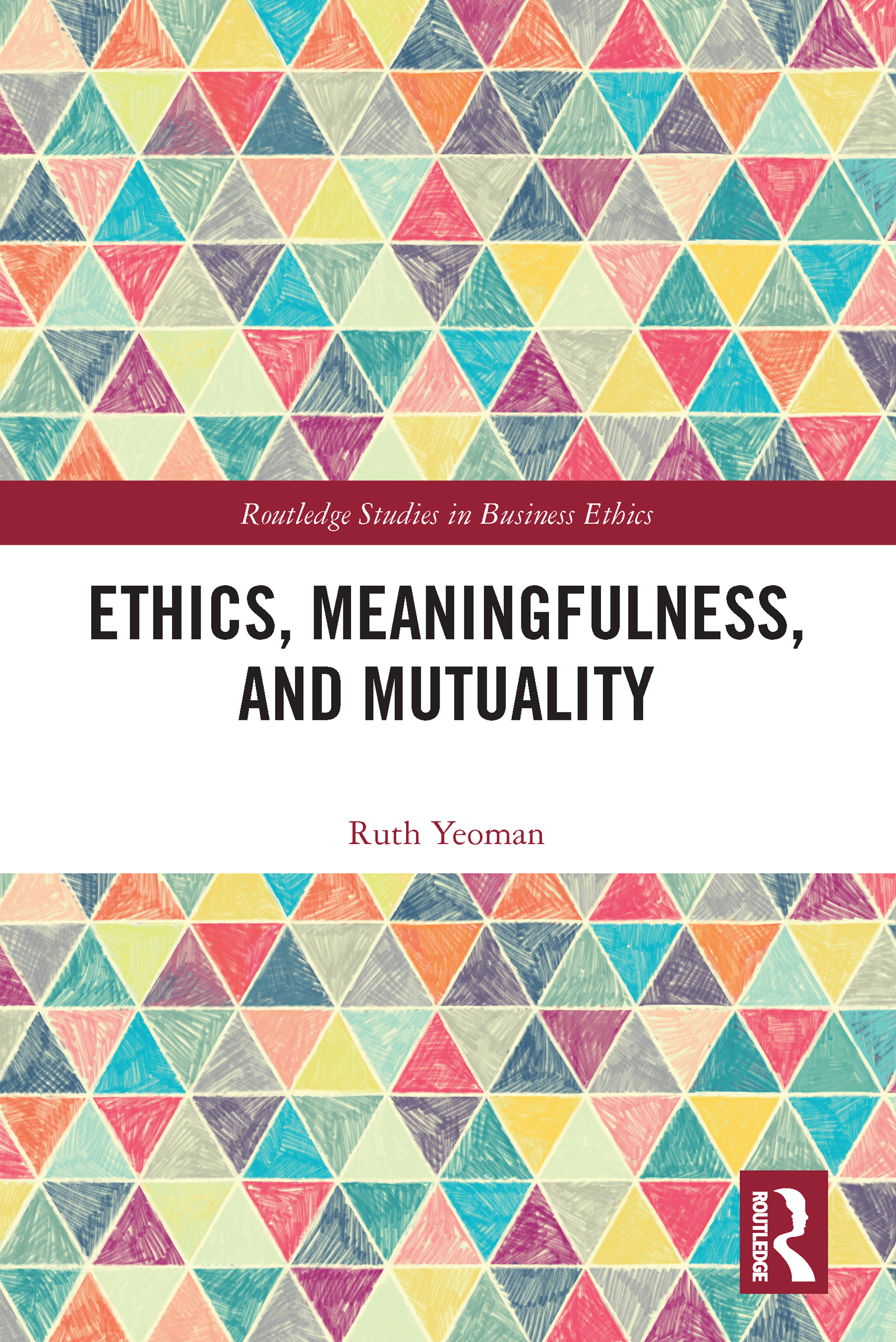 Ethics, Meaningfulness, and Mutuality