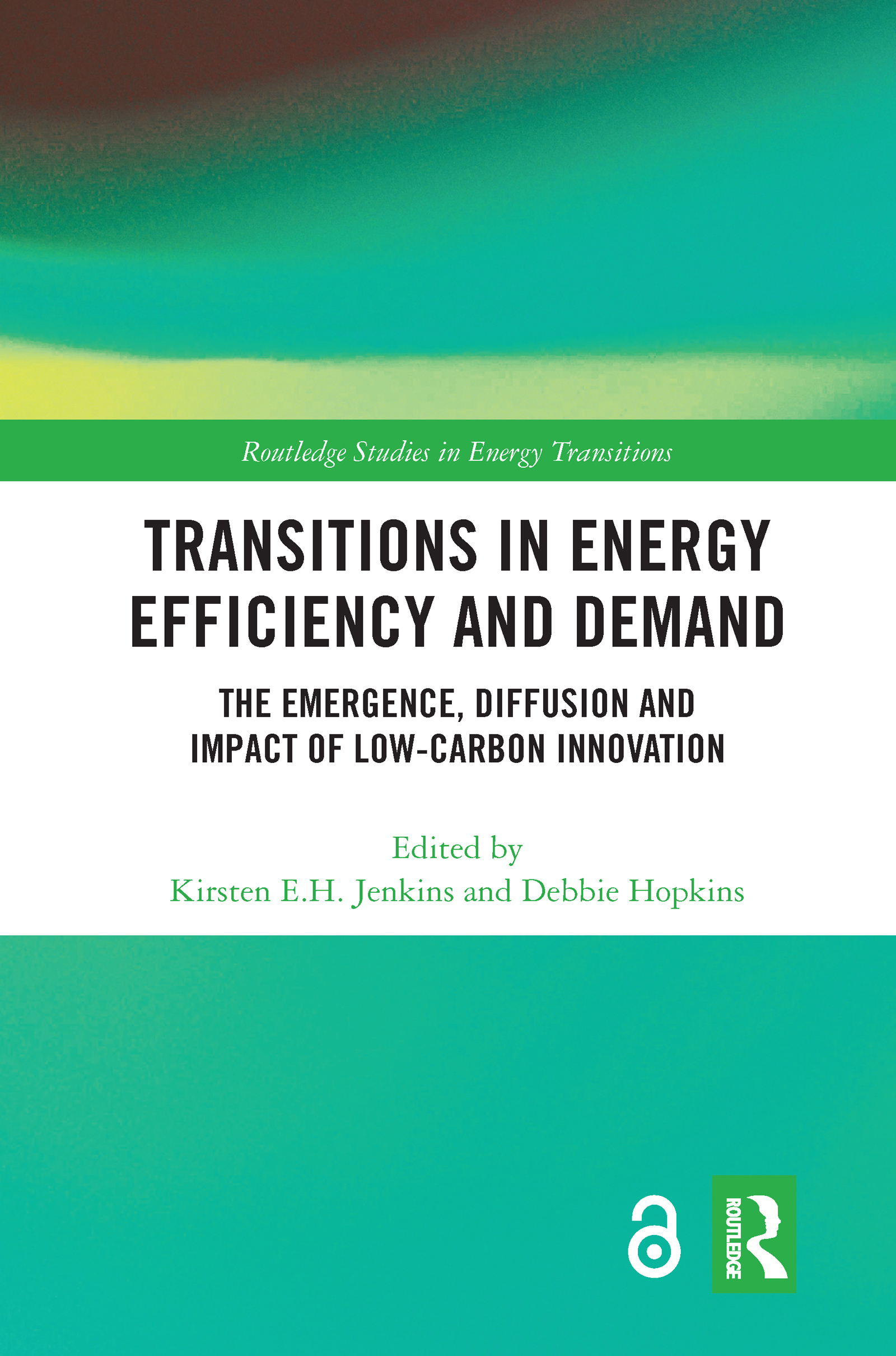 Transitions in Energy Efficiency and Demand