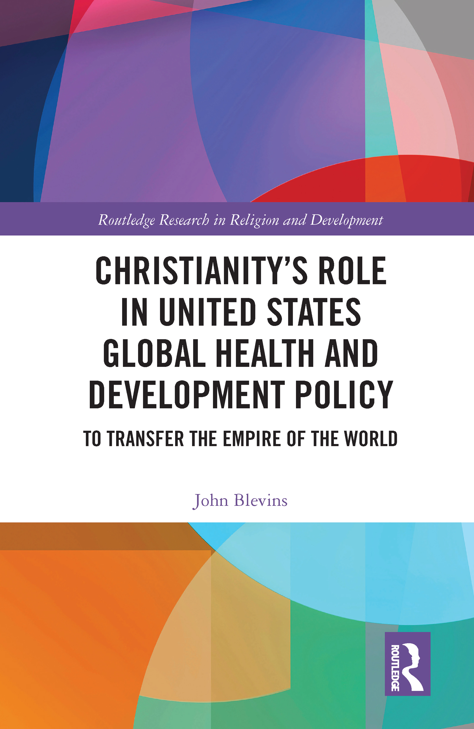 Christianity's Role in United States Global Health and Development Policy
