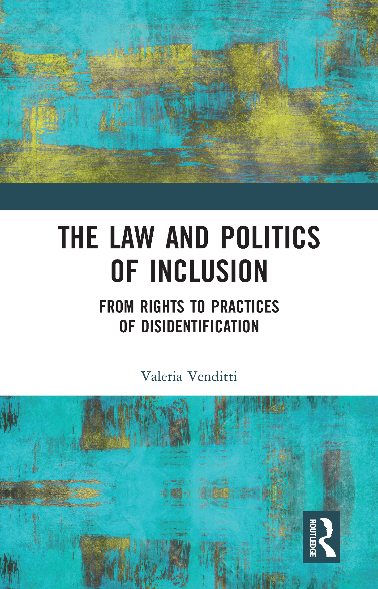The Law and Politics of Inclusion