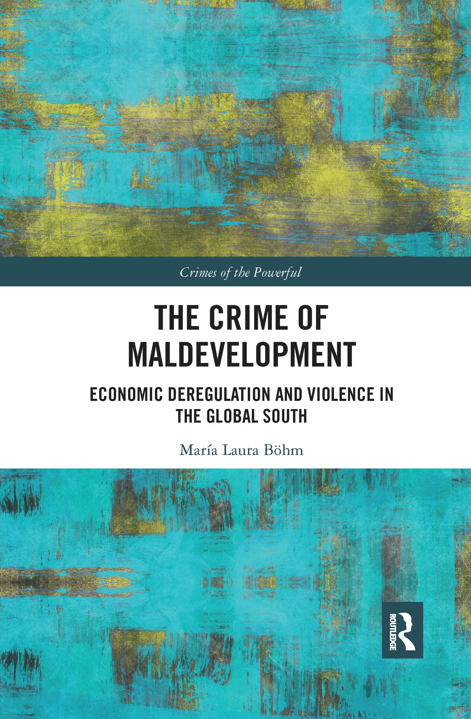 The Crime of Maldevelopment