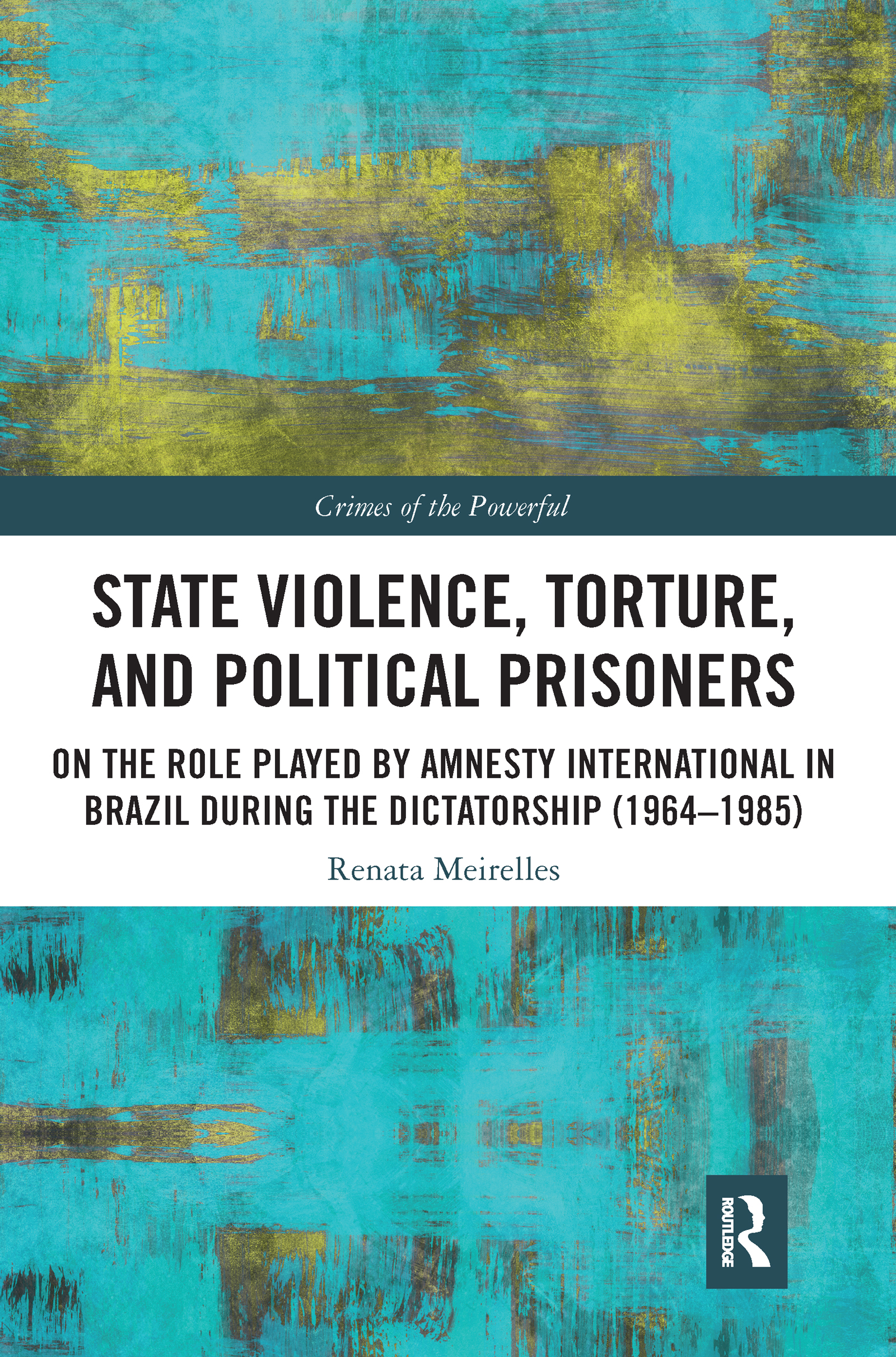 State Violence, Torture, and Political Prisoners