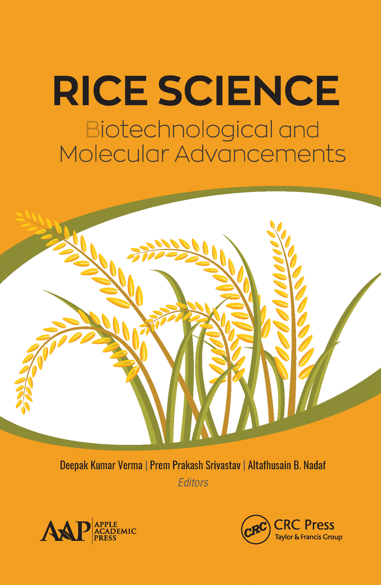 Rice Science: Biotechnological and Molecular Advancements