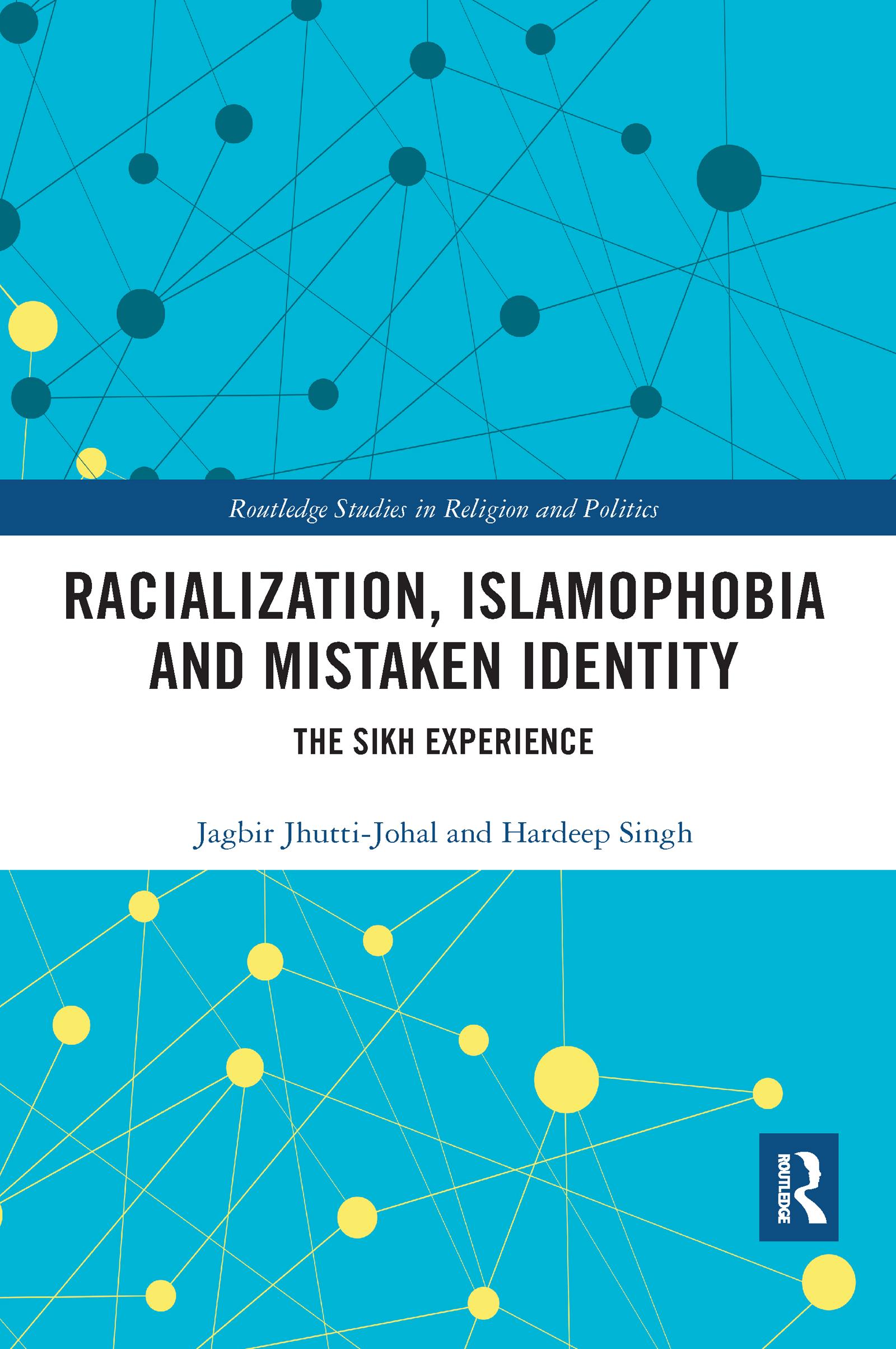 Racialization, Islamophobia and Mistaken Identity